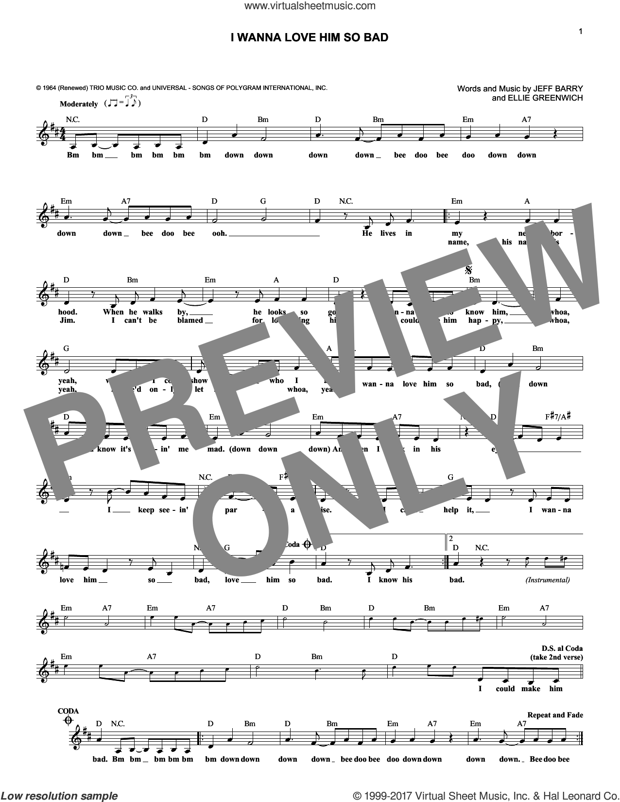 I Wanna Love Him So Bad sheet music for voice and other instruments (fake book) by The Jelly Beans, Ellie Greenwich and Jeff Barry, intermediate. Score Image Preview.