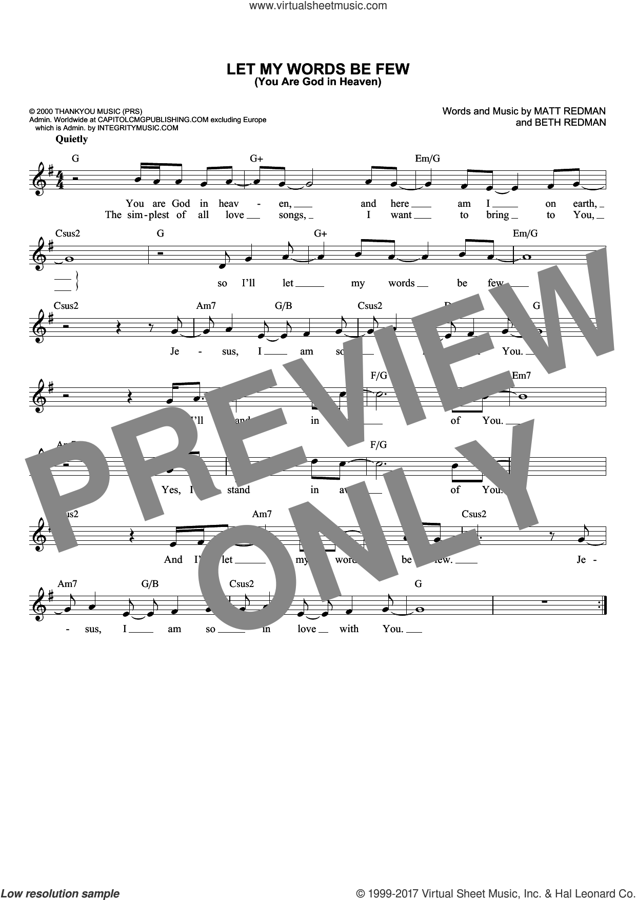 Let My Words Be Few (You Are God In Heaven) sheet music for voice and other instruments (fake book) by Matt Redman, Rebecca St. James and Beth Redman, intermediate skill level