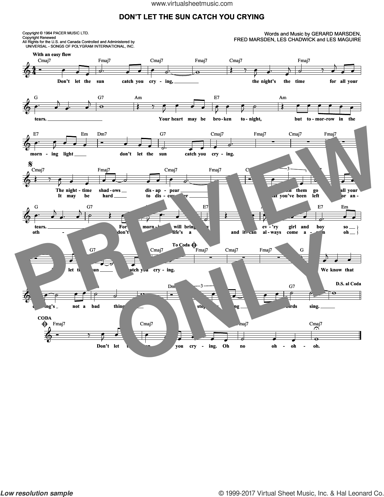 Don't Let The Sun Catch You Crying sheet music for voice and other instruments (fake book) by Gerry & The Pacemakers, intermediate voice. Score Image Preview.