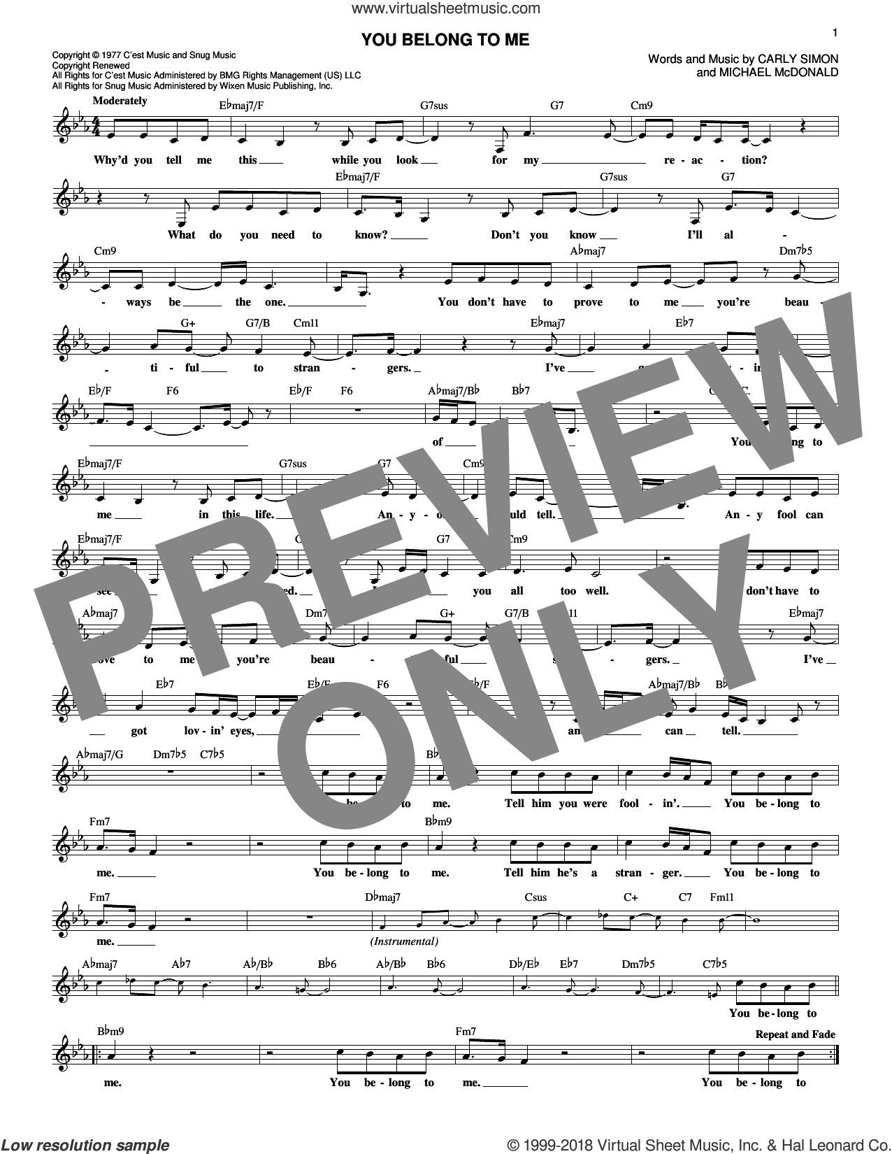 You Belong To Me sheet music for voice and other instruments (fake book) by Carly Simon and Michael McDonald, intermediate. Score Image Preview.