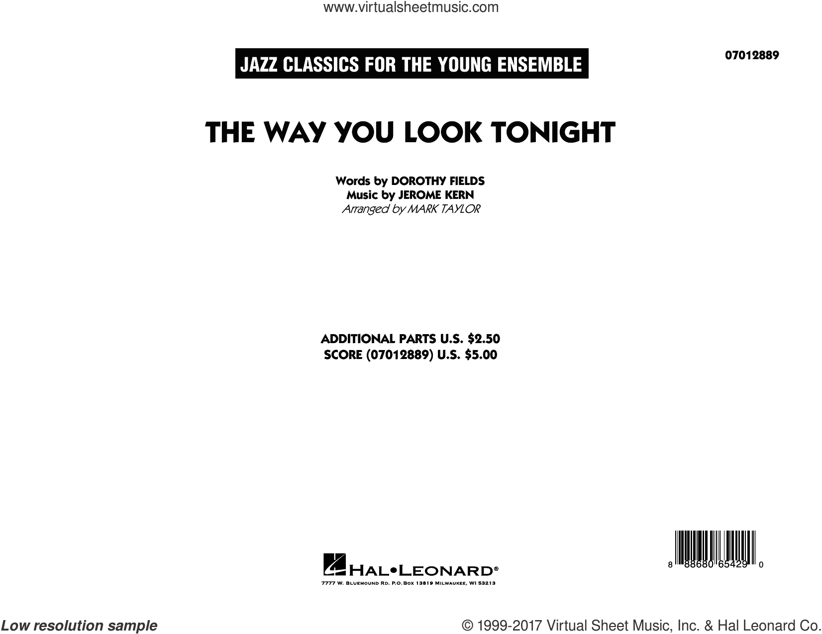 The Way You Look Tonight (COMPLETE) sheet music for jazz band by Mark Taylor, Dorothy Fields and Jerome Kern, intermediate. Score Image Preview.