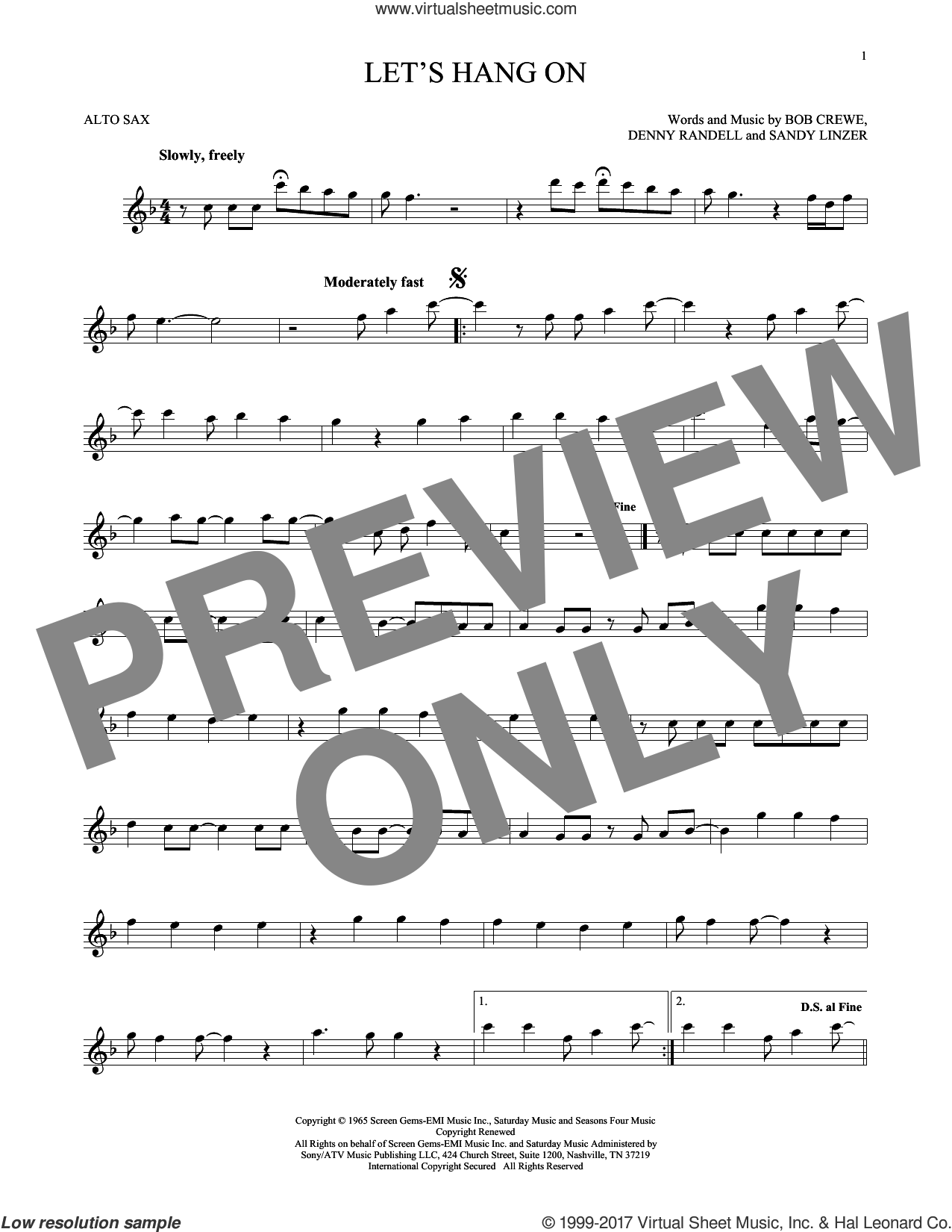 Let's Hang On sheet music for alto saxophone solo by The 4 Seasons, Bob Crewe, Denny Randell and Sandy Linzer, intermediate skill level