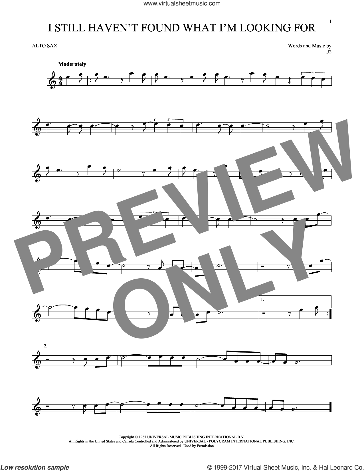 I Still Haven't Found What I'm Looking For sheet music for alto saxophone solo ( Sax) by U2, intermediate alto saxophone ( Sax). Score Image Preview.