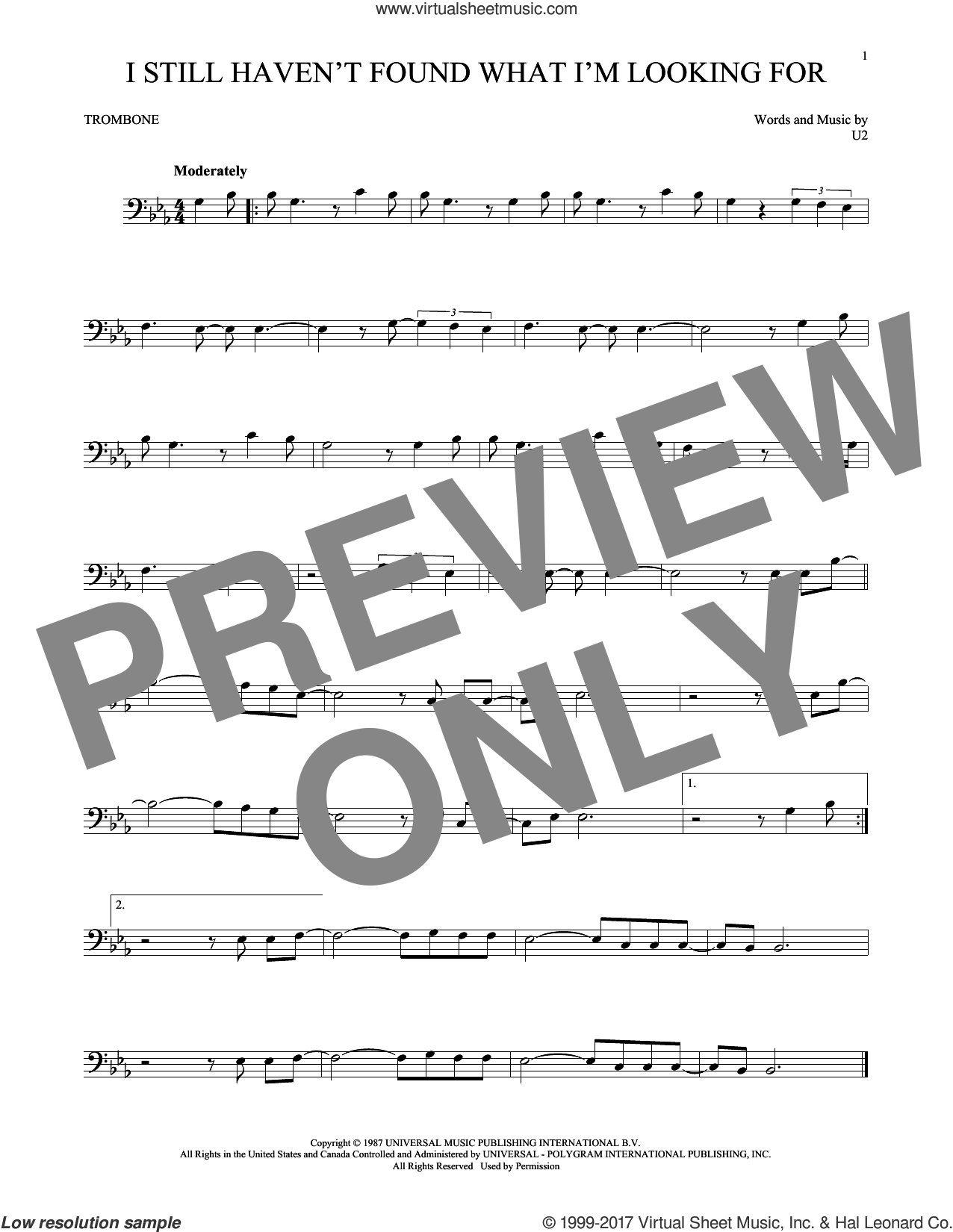 I Still Haven't Found What I'm Looking For sheet music for trombone solo by U2, intermediate. Score Image Preview.
