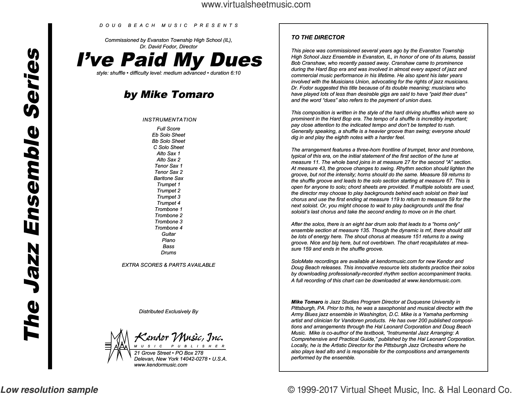 I've Paid My Dues (COMPLETE) sheet music for jazz band by Mike Tomaro, intermediate. Score Image Preview.