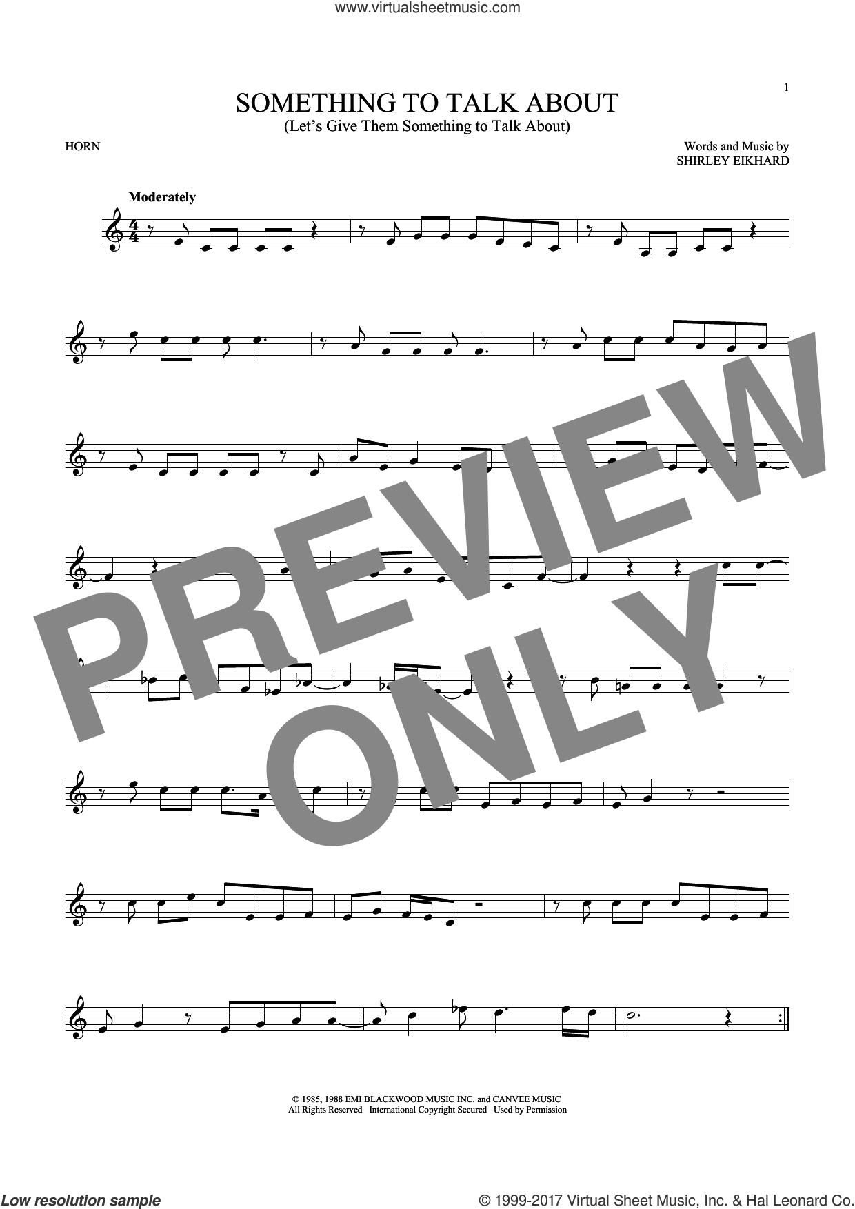 Something To Talk About (Let's Give Them Something To Talk About) sheet music for horn solo by Bonnie Raitt and Shirley Eikhard, intermediate skill level