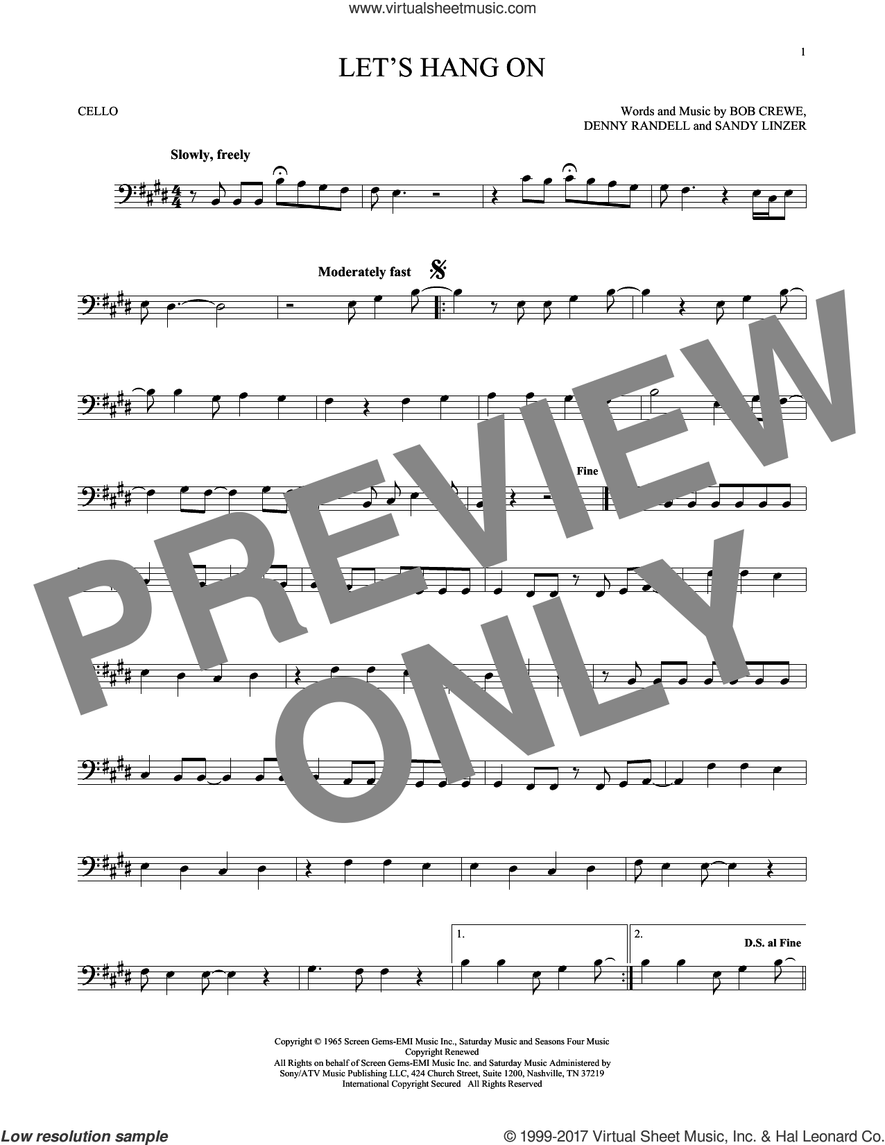 Let's Hang On sheet music for cello solo by The 4 Seasons, Manhattan Transfer, Bob Crewe, Denny Randell and Sandy Linzer, intermediate skill level
