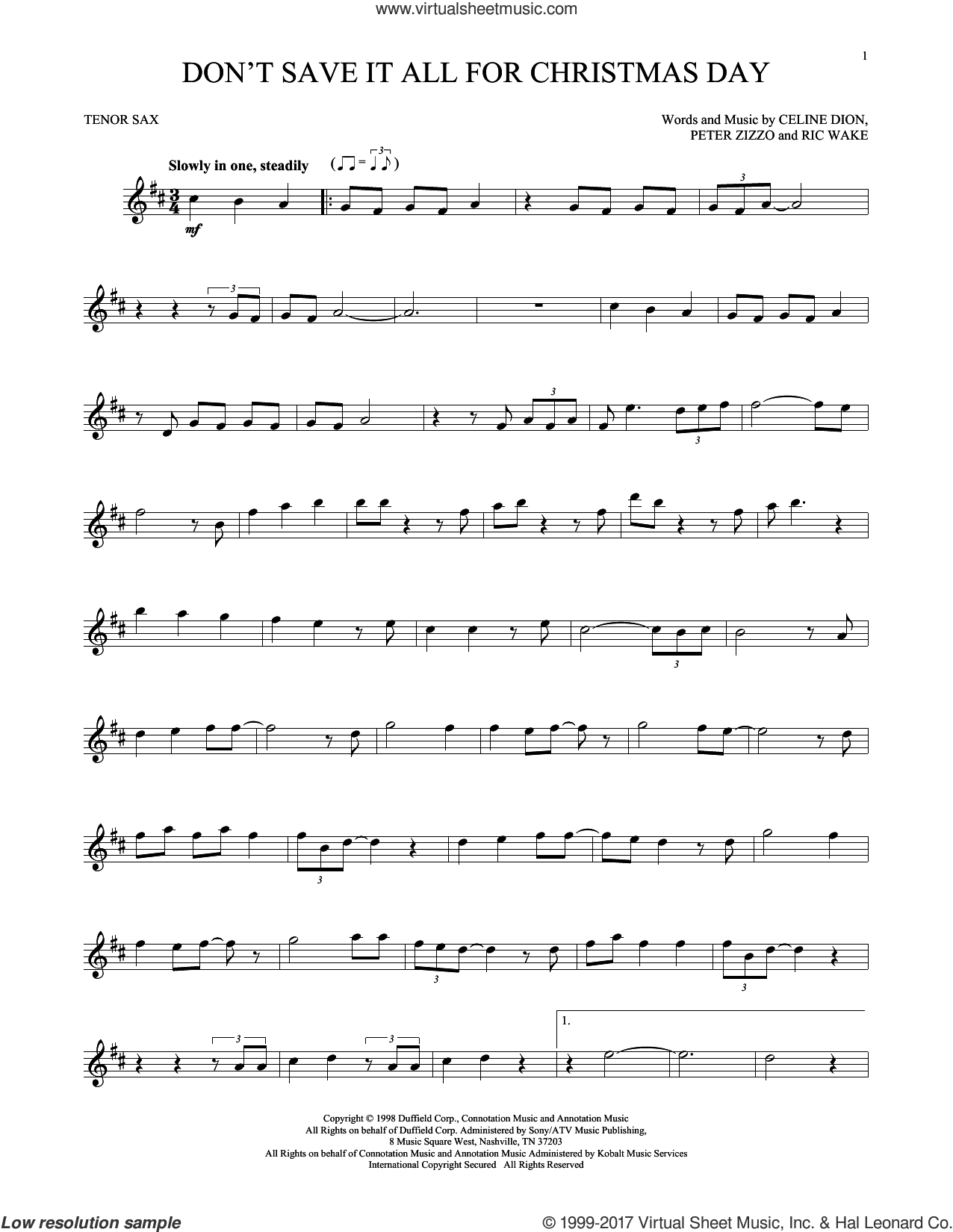 Don't Save It All For Christmas Day sheet music for tenor saxophone solo by Celine Dion, Peter Zizzo and Ric Wake. Score Image Preview.