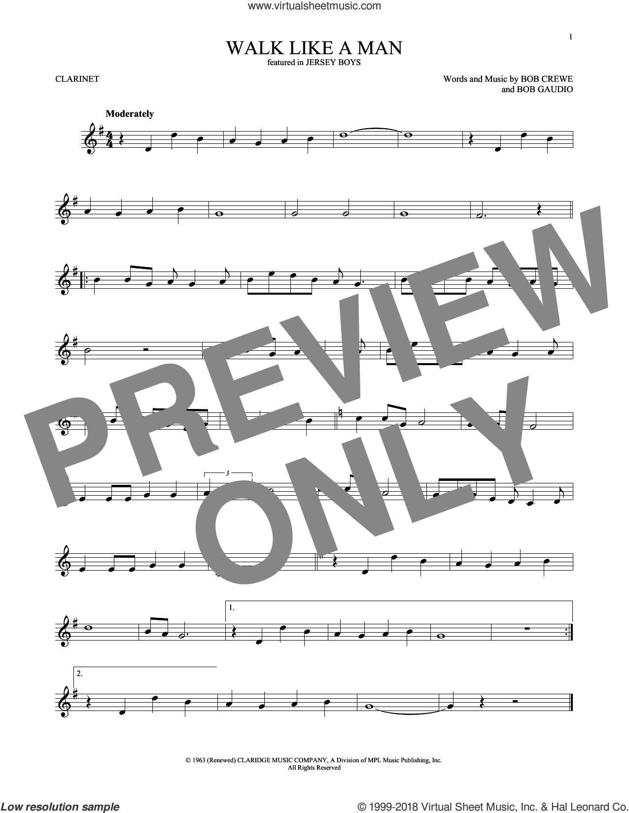 Walk Like A Man sheet music for clarinet solo by The Four Seasons, Bob Crewe and Bob Gaudio, intermediate skill level