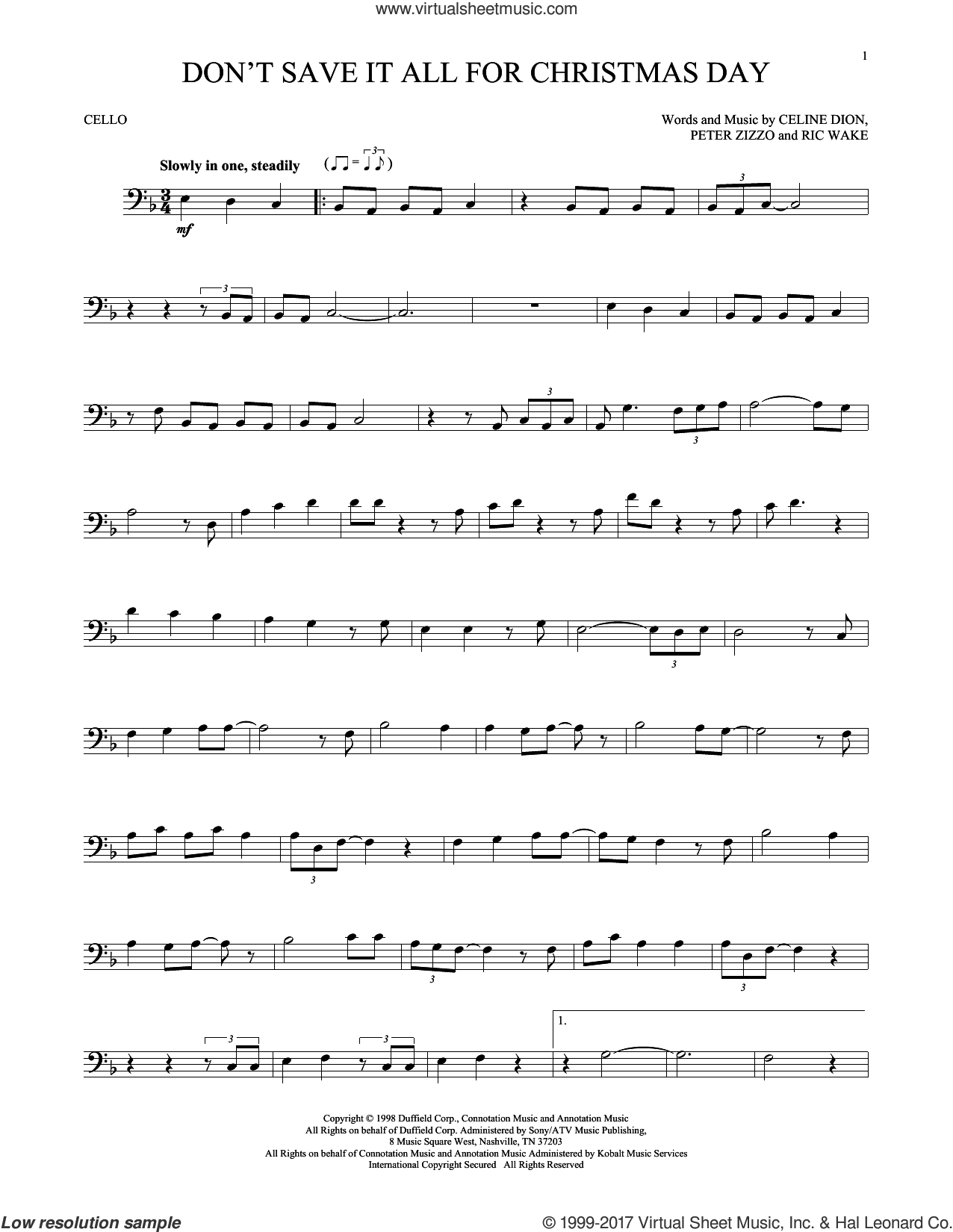 Don't Save It All For Christmas Day sheet music for cello solo by Celine Dion, Peter Zizzo and Ric Wake, intermediate skill level