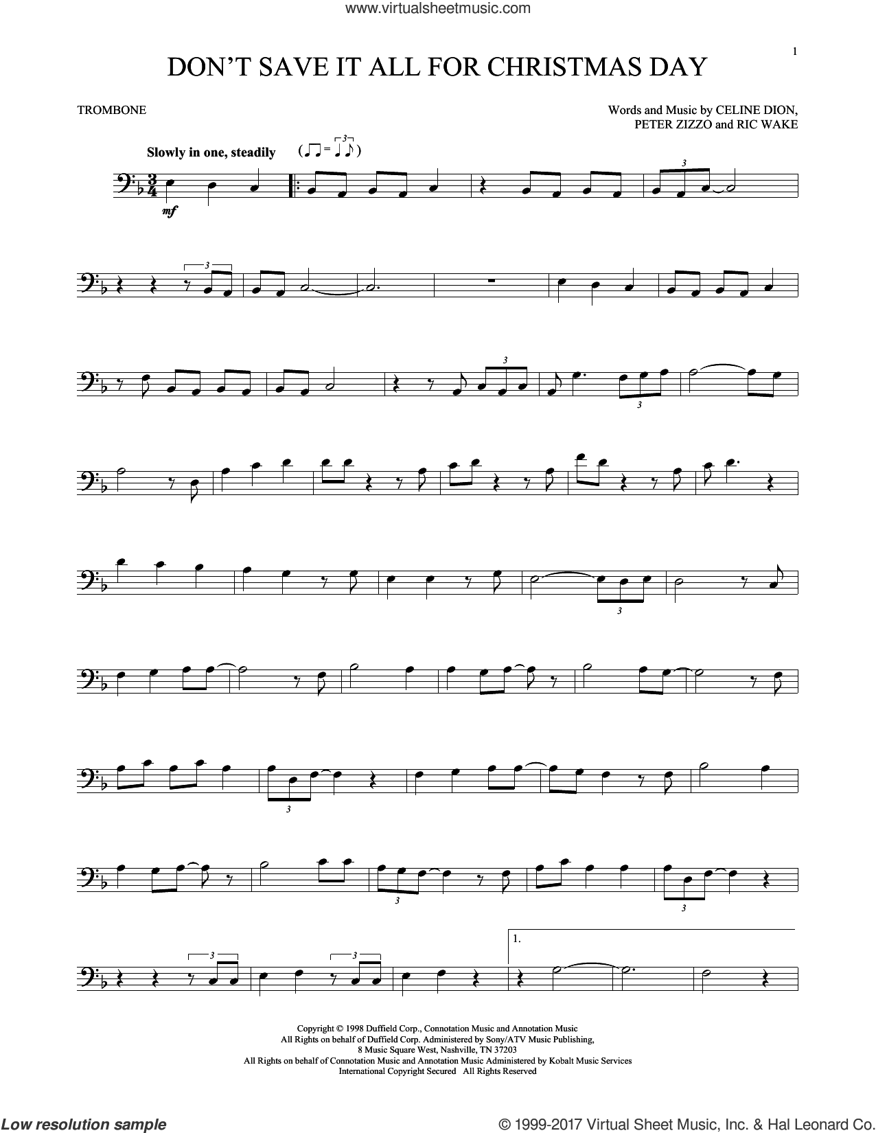 Don't Save It All For Christmas Day sheet music for trombone solo by Celine Dion, Avalon, Peter Zizzo and Ric Wake, intermediate skill level