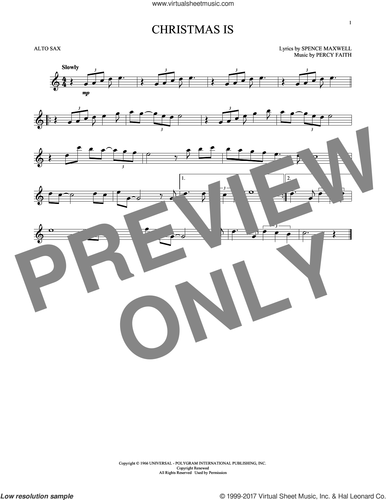 Christmas Is sheet music for alto saxophone solo by Percy Faith and Spence Maxwell, intermediate skill level