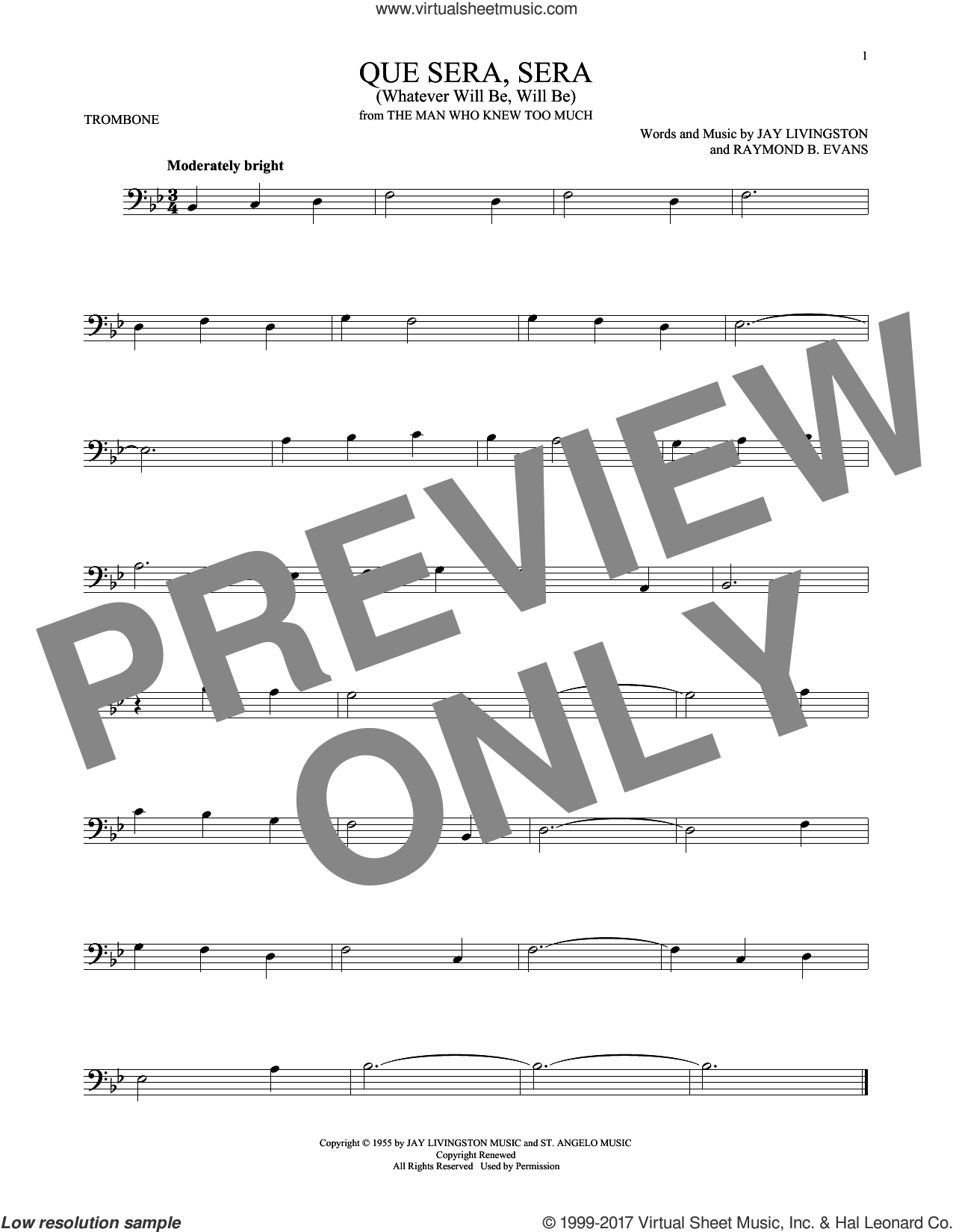 Que Sera, Sera (Whatever Will Be, Will Be) sheet music for trombone solo by Doris Day, Jay Livingston and Raymond B. Evans, intermediate skill level