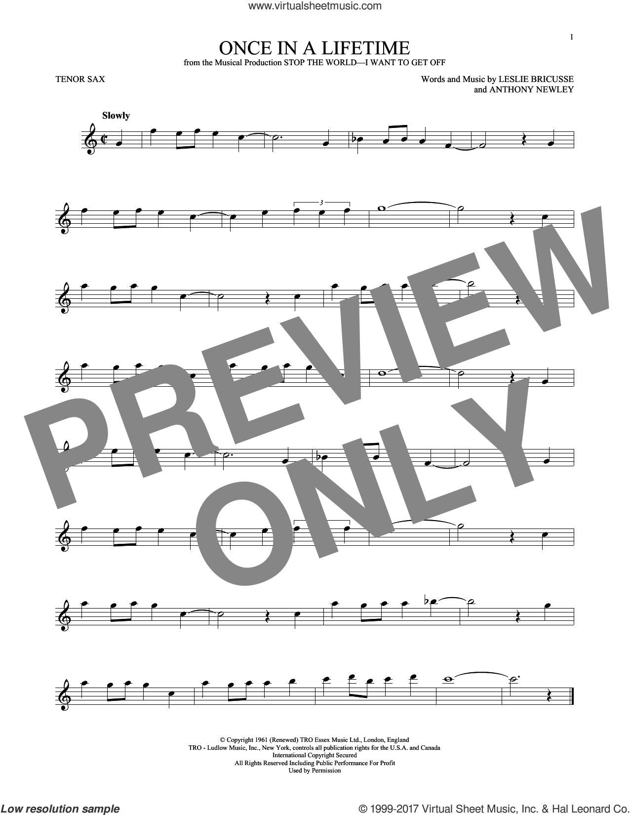 Once In A Lifetime sheet music for tenor saxophone solo by Leslie Bricusse and Anthony Newley, intermediate skill level