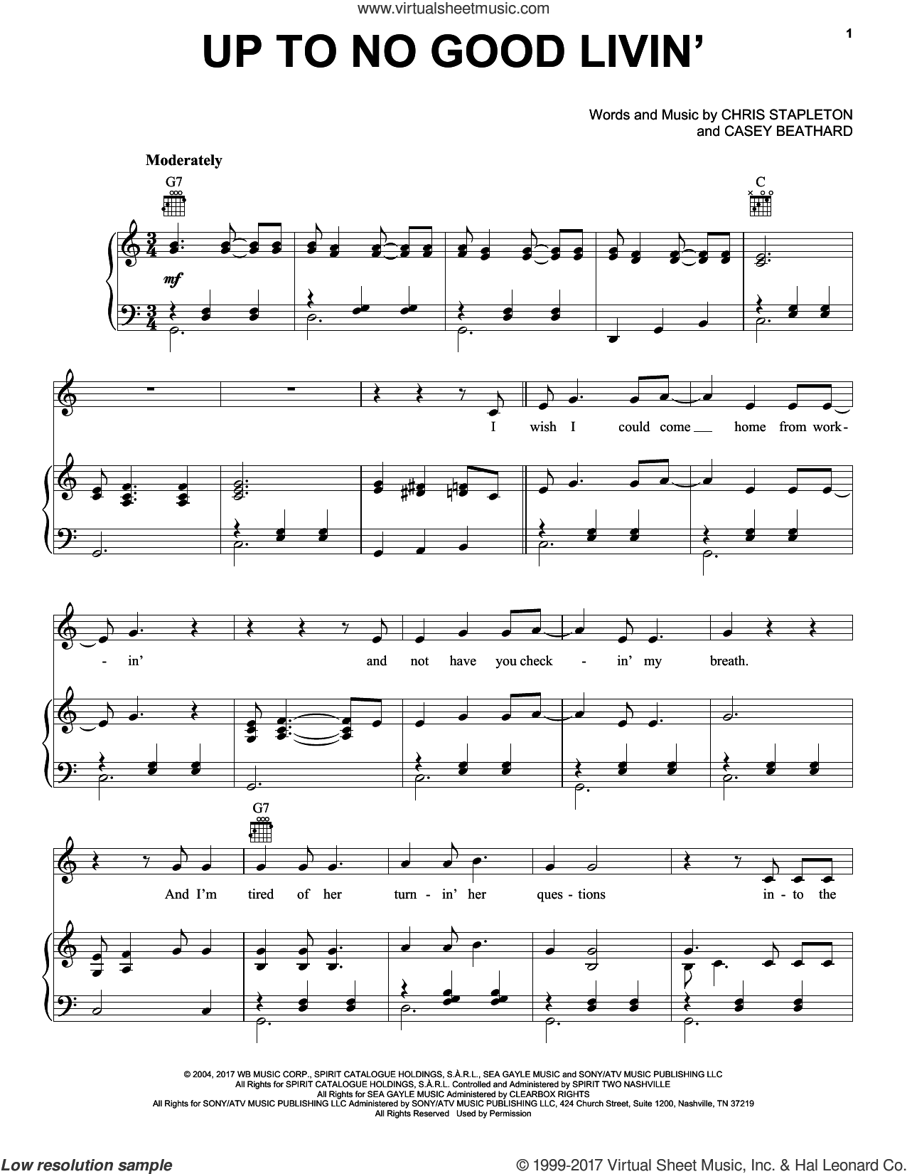 Up To No Good Livin' sheet music for voice, piano or guitar by Chris Stapleton and Casey Beathard, intermediate skill level