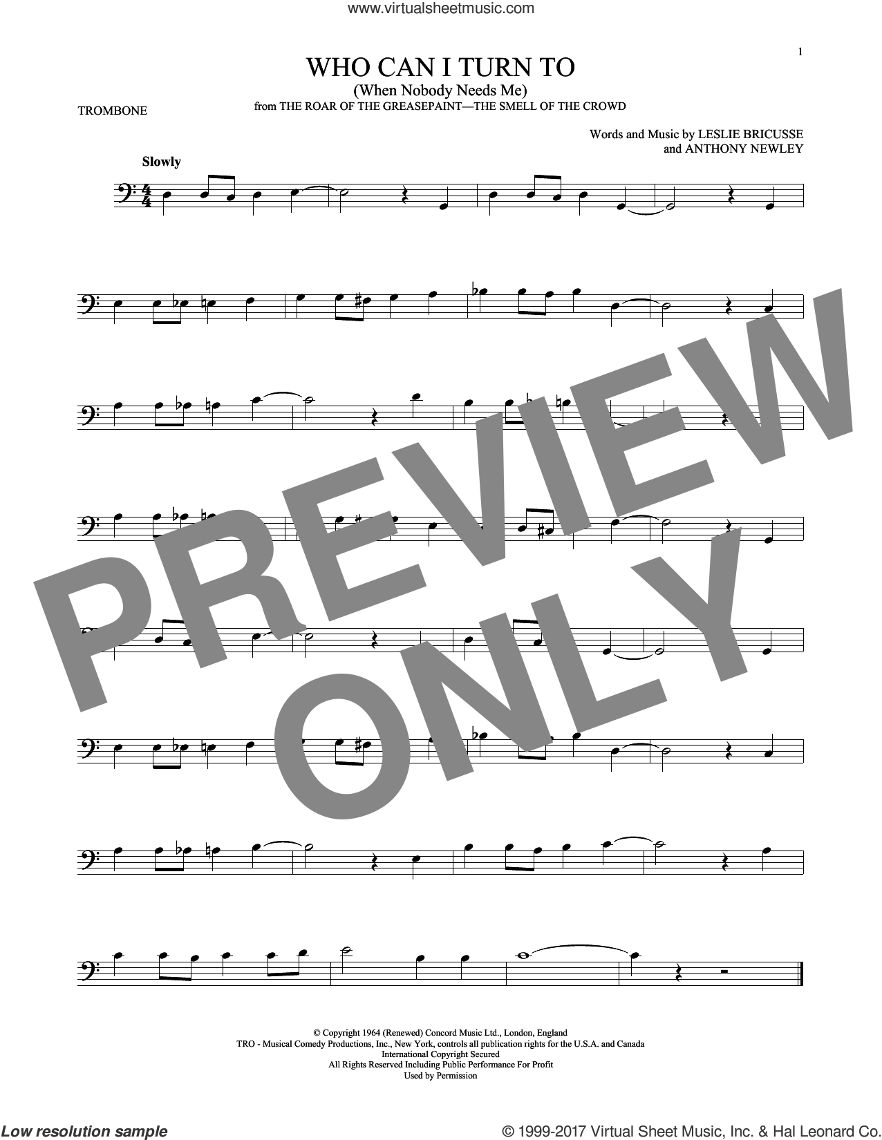 Who Can I Turn To (When Nobody Needs Me) sheet music for trombone solo by Leslie Bricusse and Anthony Newley, intermediate skill level