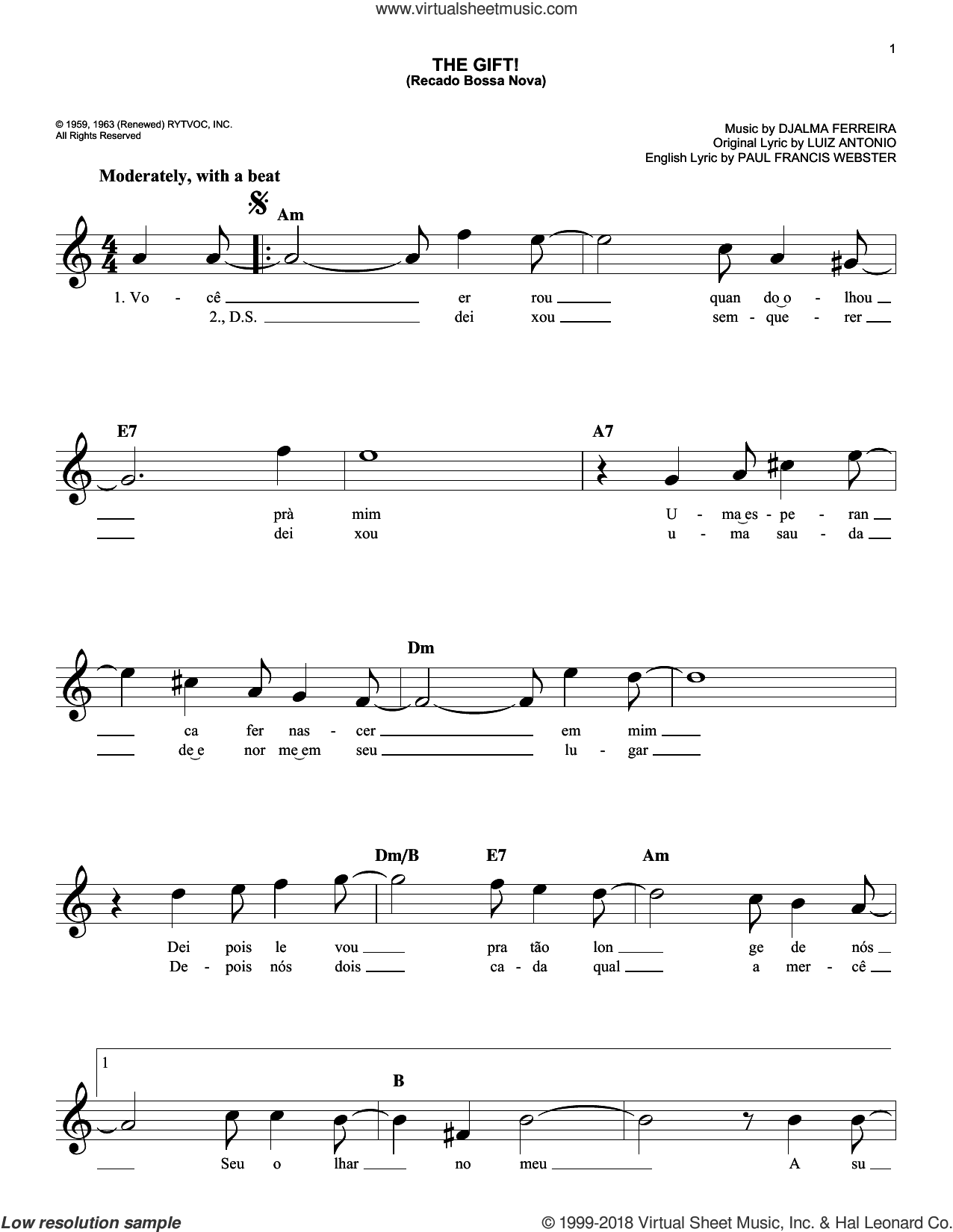 The Gift! (Recado Bossa Nova) sheet music for voice and other instruments (fake book) by Djalma Ferreira, Luiz Antonio and Paul Francis Webster, intermediate skill level