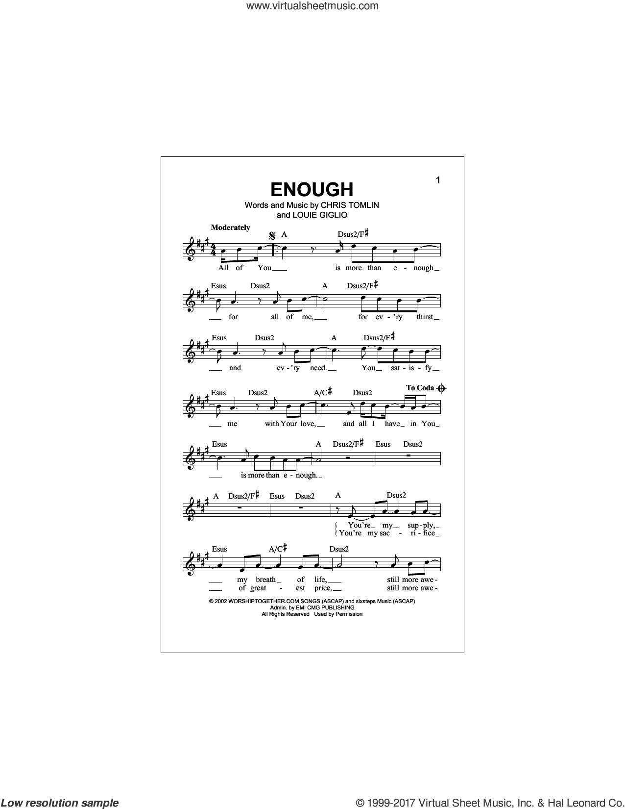 Enough sheet music for voice and other instruments (fake book) by Chris Tomlin, Jeremy Camp and Louie Giglio, intermediate skill level