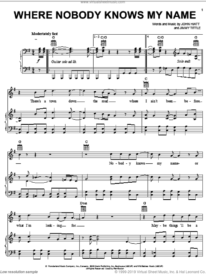 Where Nobody Knows My Name sheet music for voice, piano or guitar by Jimmy Tittle and John Hiatt, intermediate voice, piano or guitar. Score Image Preview.