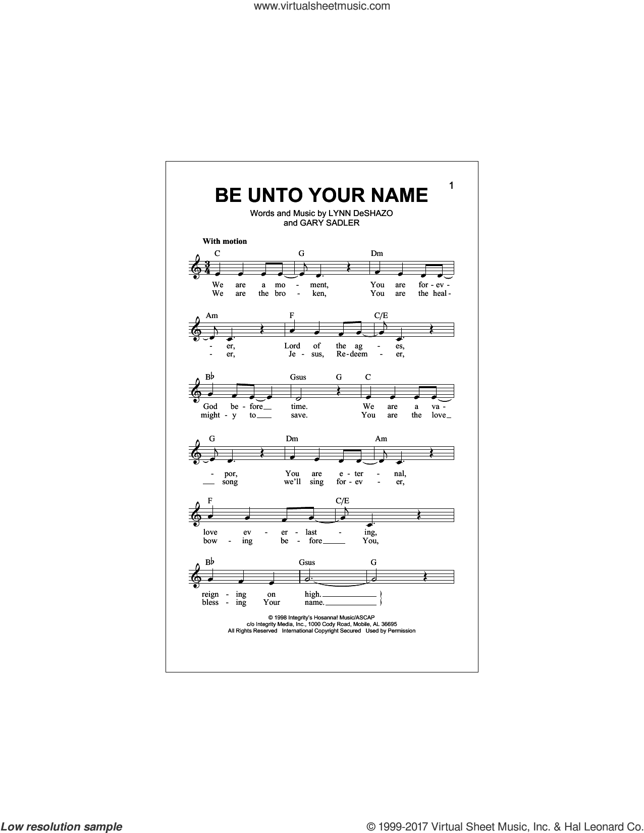 Be Unto Your Name sheet music for voice and other instruments (fake book) by Gary Sadler and Lynn DeShazo, intermediate skill level