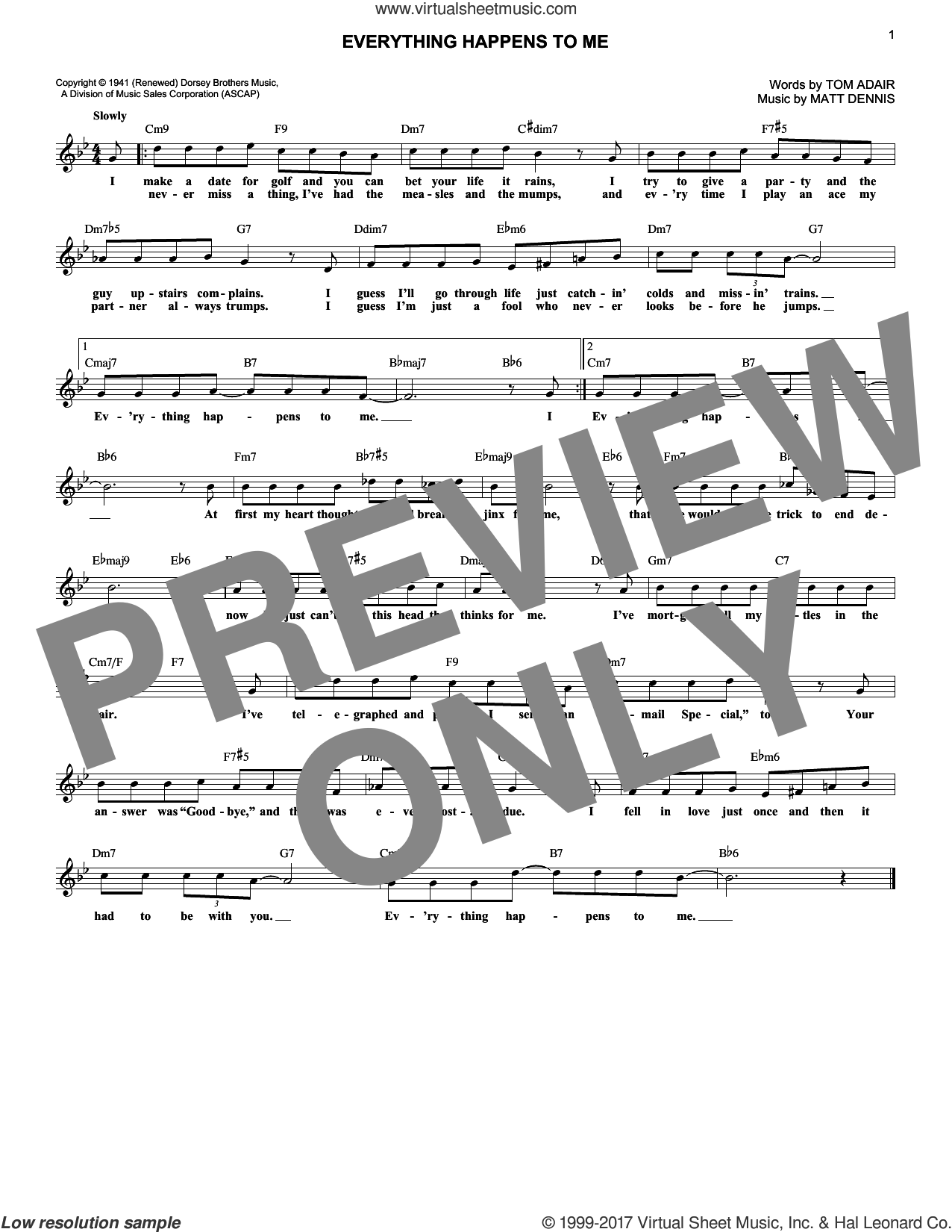 Everything Happens To Me sheet music for voice and other instruments (fake book) by Matt Dennis and Tom Adair, intermediate skill level