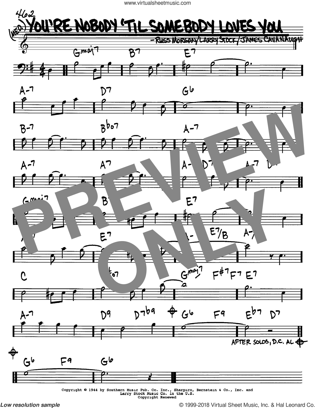 You're Nobody 'Til Somebody Loves You sheet music for voice and other instruments (Bass Clef ) by Dean Martin, Frank Sinatra, James Cavanaugh, Larry Stock and Russ Morgan. Score Image Preview.