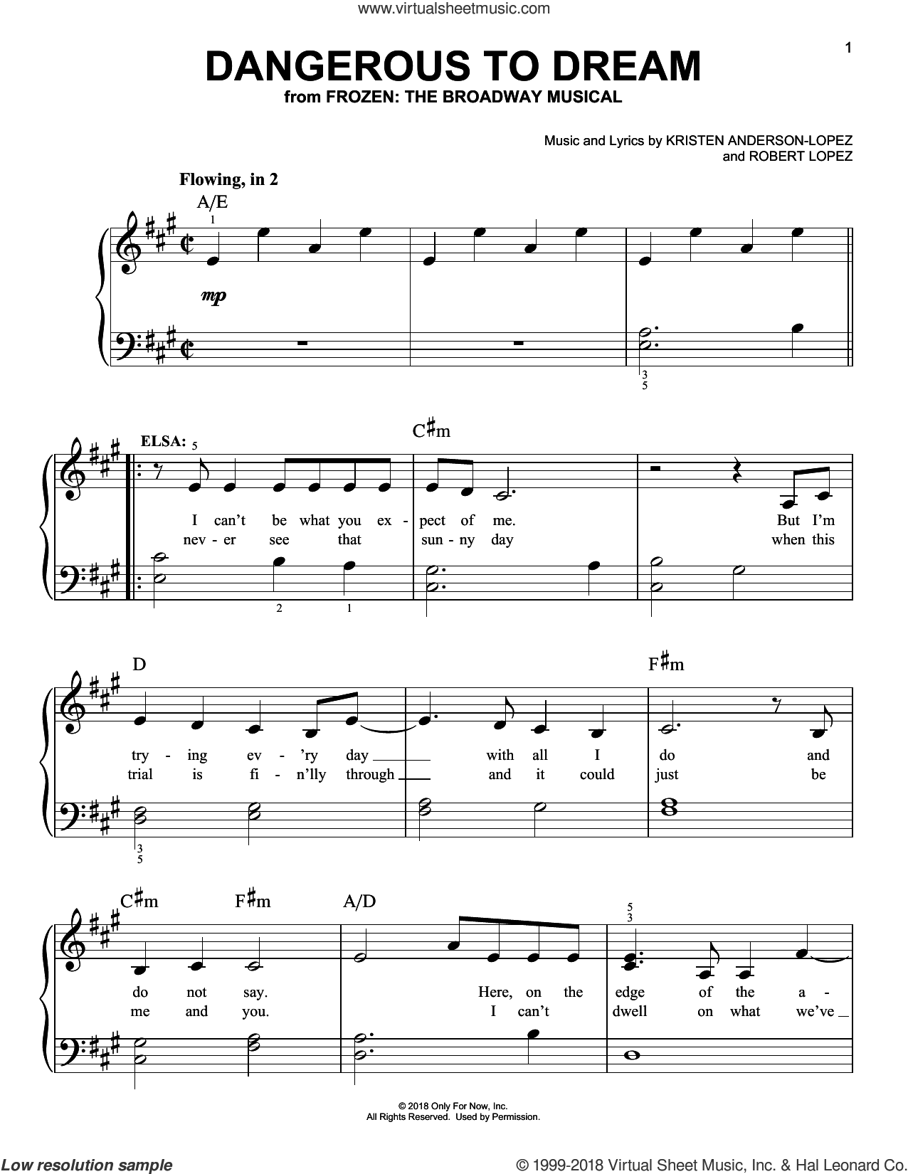 Dangerous To Dream sheet music for piano solo by Robert Lopez, Kristen Anderson-Lopez and Kristen Anderson-Lopez & Robert Lopez, easy skill level