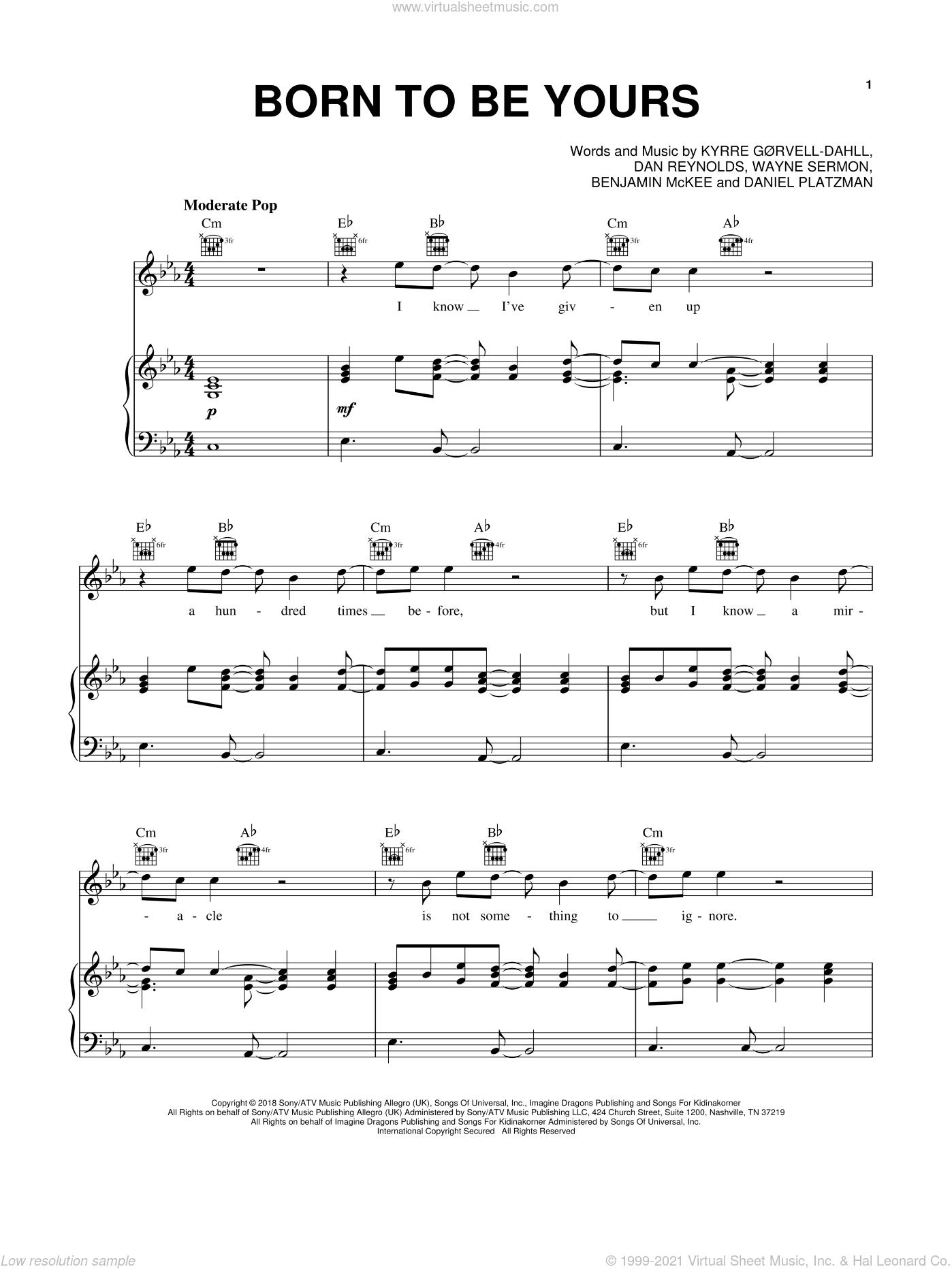 Born To Be Yours sheet music for voice, piano or guitar by Kygo & Imagine Dragons, Ben McKee, Dan Reynolds, Daniel Platzman, Kyrre Gorvell-Dahll and Wayne Sermon, intermediate skill level
