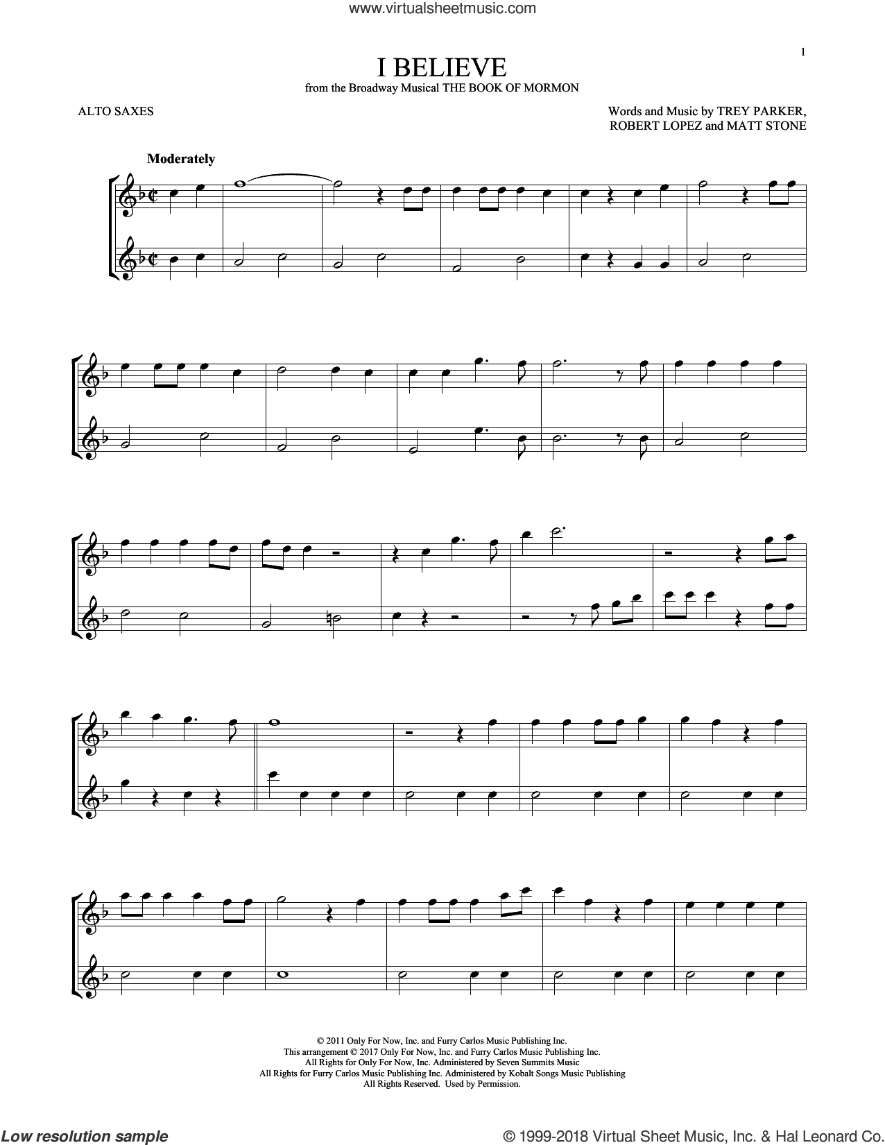 I Believe sheet music for two alto saxophones (duets) by Robert Lopez, Matt Stone, Trey Parker and Trey Parker, Matt Stone & Robert Lopez, intermediate skill level