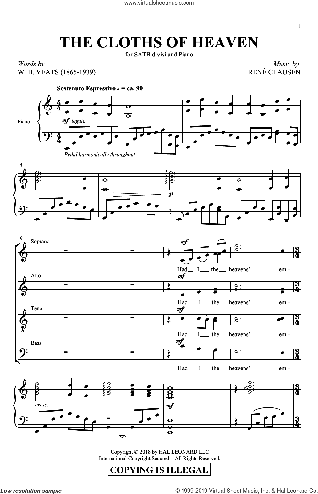 The Cloths Of Heaven sheet music for choir (SATB: soprano, alto, tenor, bass) by Rene Clausen and William Butler Yeats, intermediate skill level