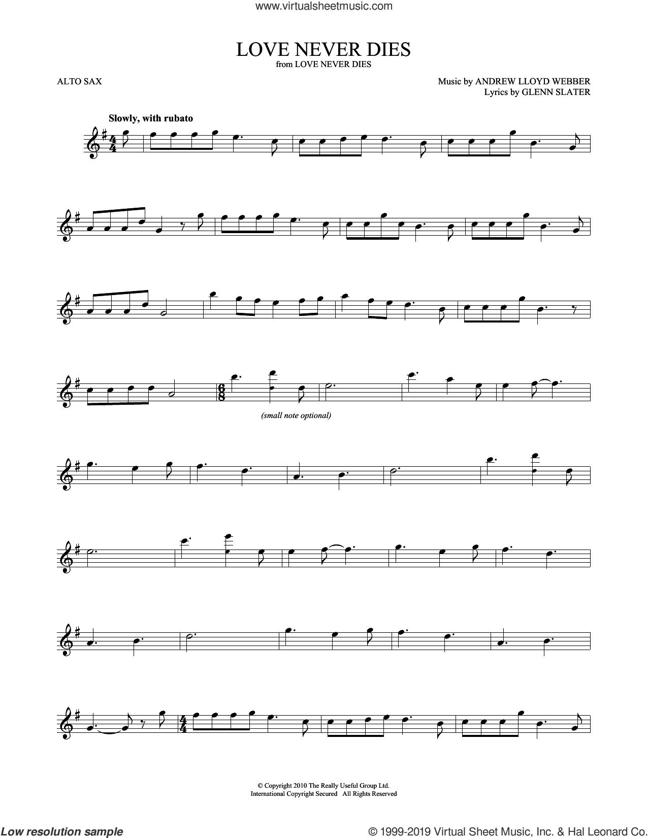 Love Never Dies sheet music for alto saxophone solo by Andrew Lloyd Webber and Glenn Slater, intermediate skill level