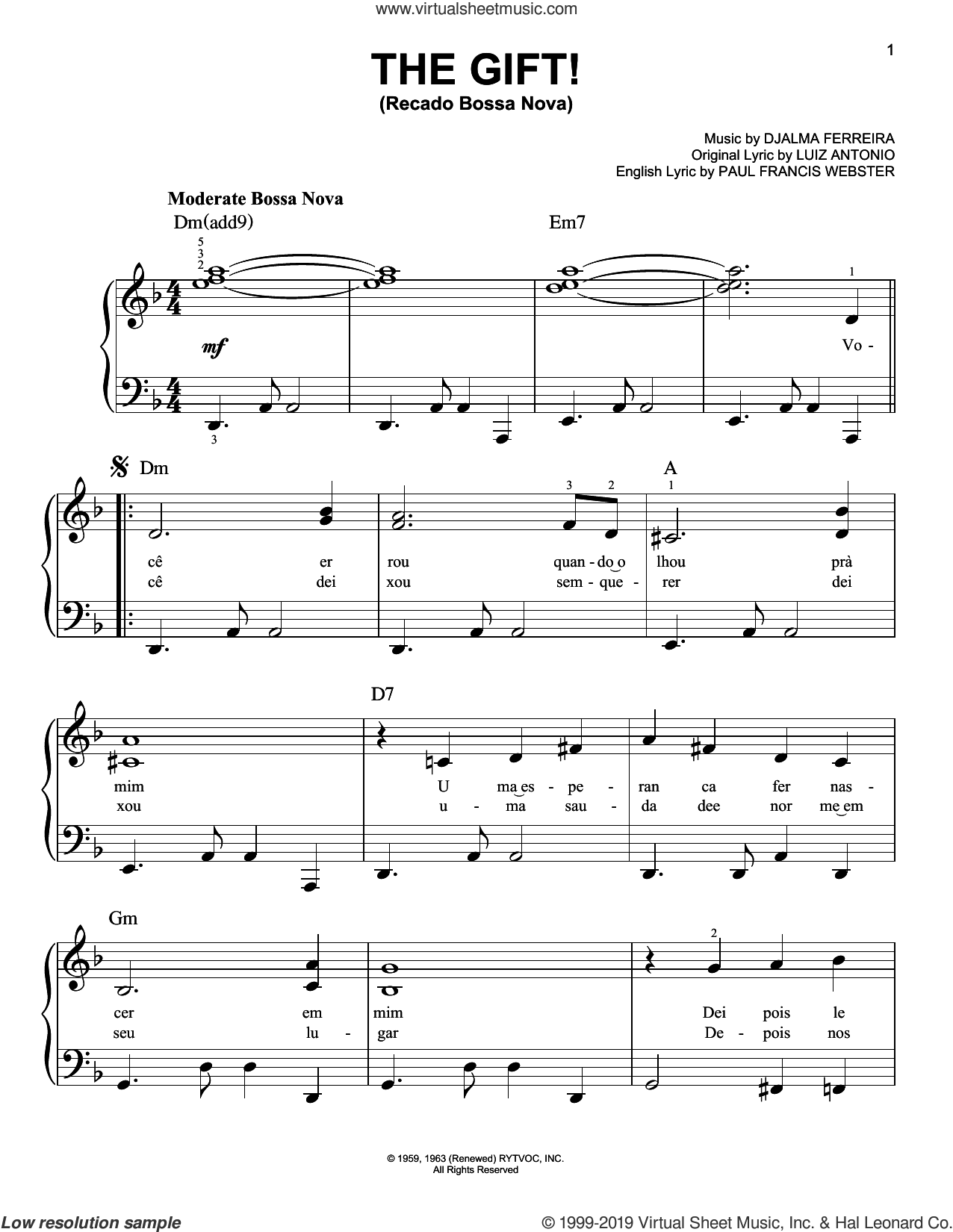The Gift! (Recado Bossa Nova) sheet music for piano solo by Djalma Ferreira, Luiz Antonio and Paul Francis Webster, beginner skill level
