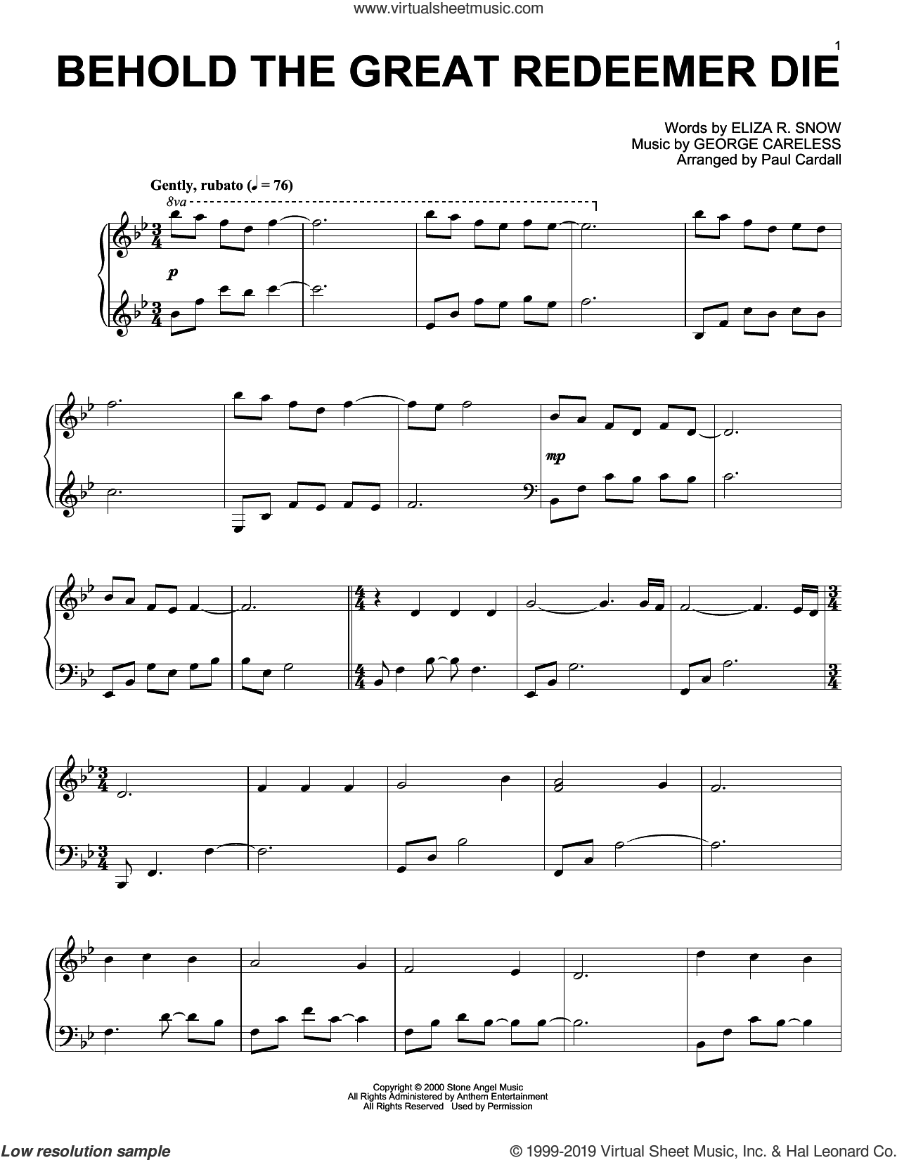 Behold The Great Redeemer Die (arr. Paul Cardall) sheet music for piano solo by George Careless, Paul Cardall and Eliza R. Snow, intermediate skill level
