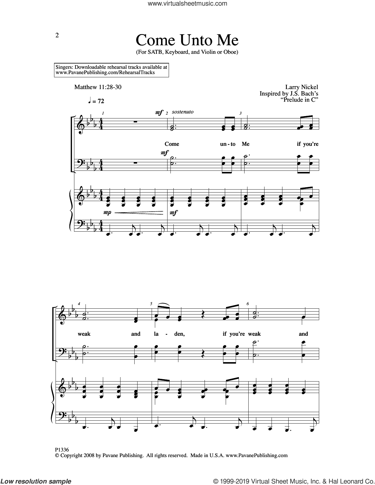 Come Unto Me sheet music for choir (SATB: soprano, alto, tenor, bass) by Larry Nickel, intermediate skill level