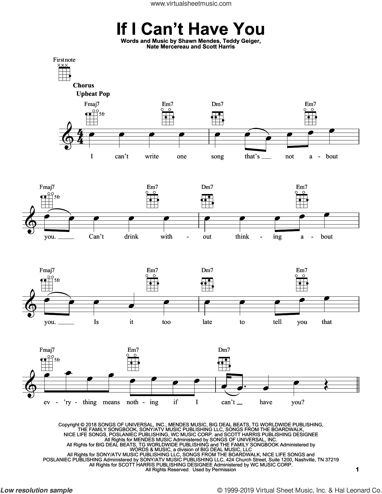 If I Can't Have You sheet music for ukulele by Shawn Mendes, Nate Mercereau, Scott Harris and Teddy Geiger, intermediate skill level