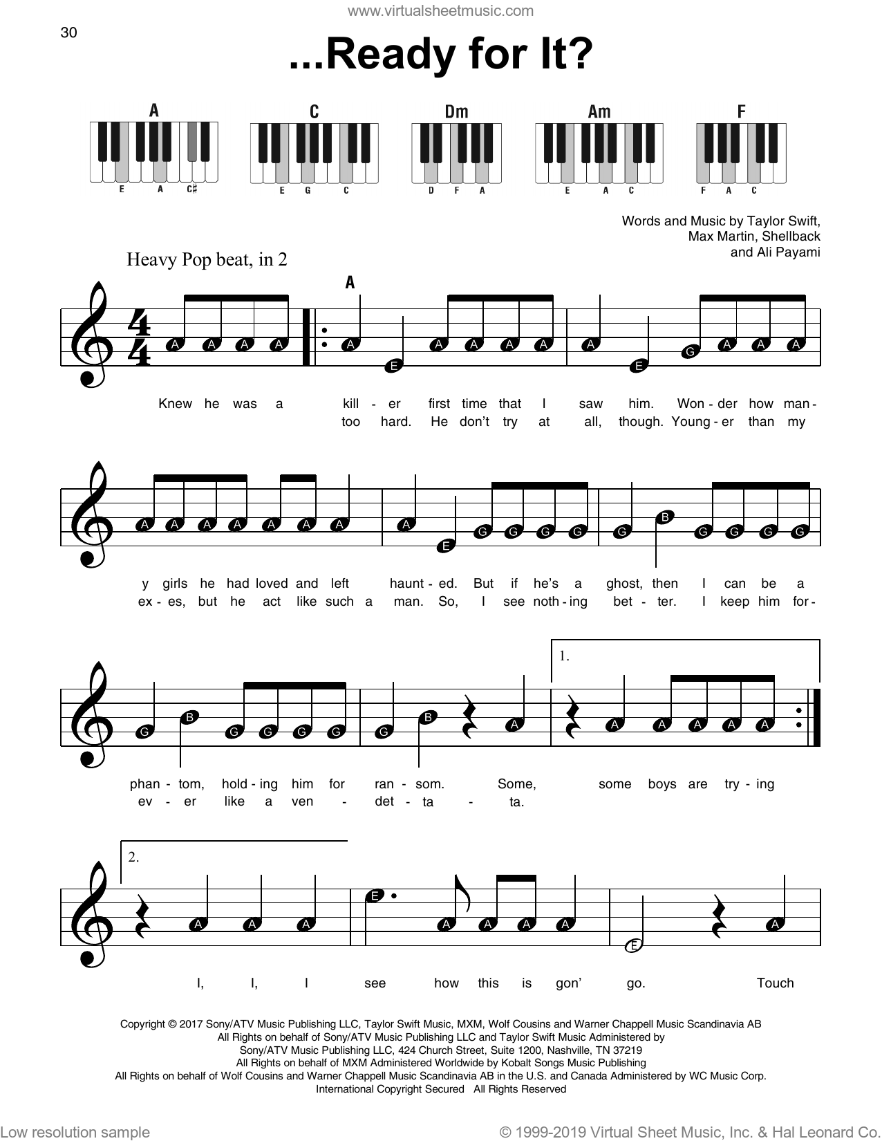 ...Ready For It? sheet music for piano solo by Taylor Swift, Ali Payami, Max Martin and Shellback, beginner skill level
