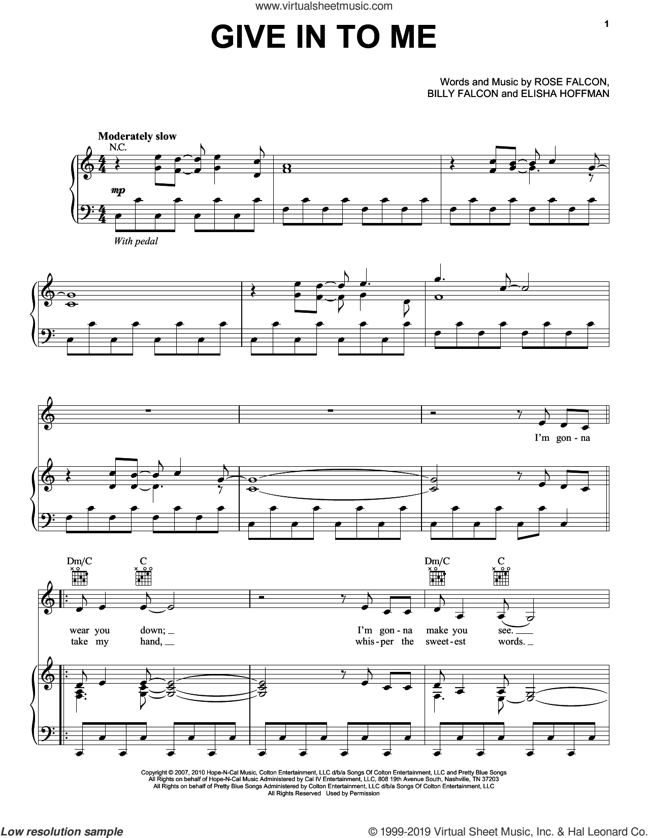Give In To Me (from Country Strong) sheet music for voice, piano or guitar by Faith Hill, Billy Falcon, Elisha Hoffman and Rose Falcon, intermediate skill level