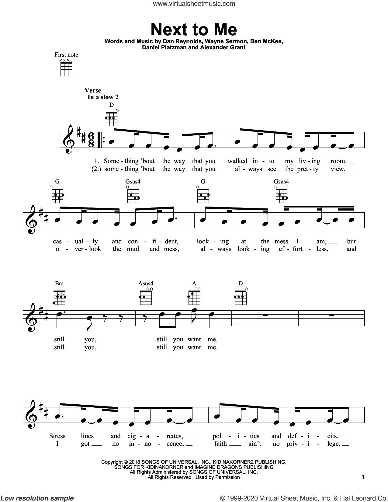 Next To Me sheet music for ukulele by Imagine Dragons, Alexander Grant, Ben McKee, Dan Reynolds, Daniel Platzman and Wayne Sermon, intermediate skill level