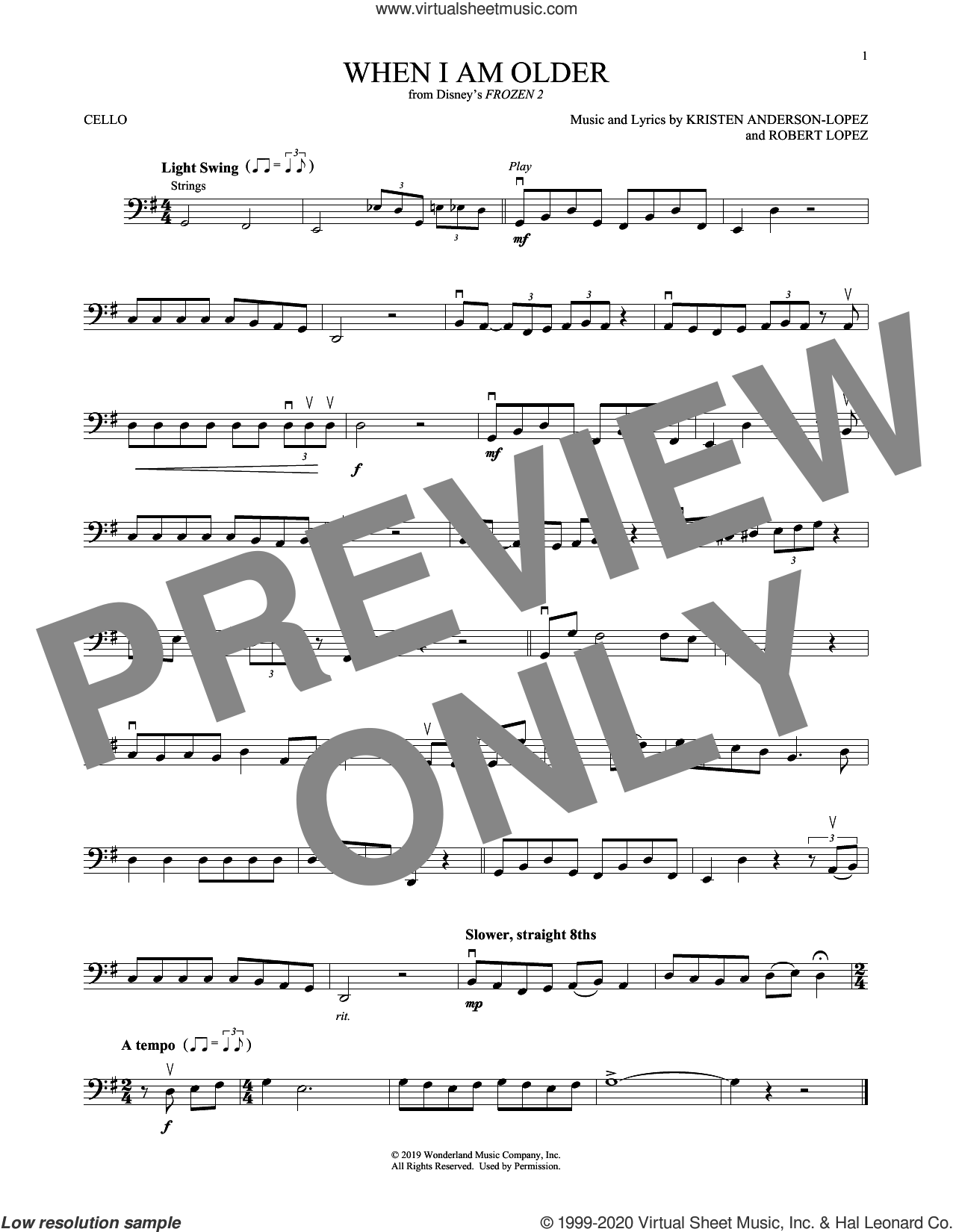 When I Am Older (from Disney's Frozen 2) sheet music for cello solo by Josh Gad, Kristen Anderson-Lopez and Robert Lopez, intermediate skill level