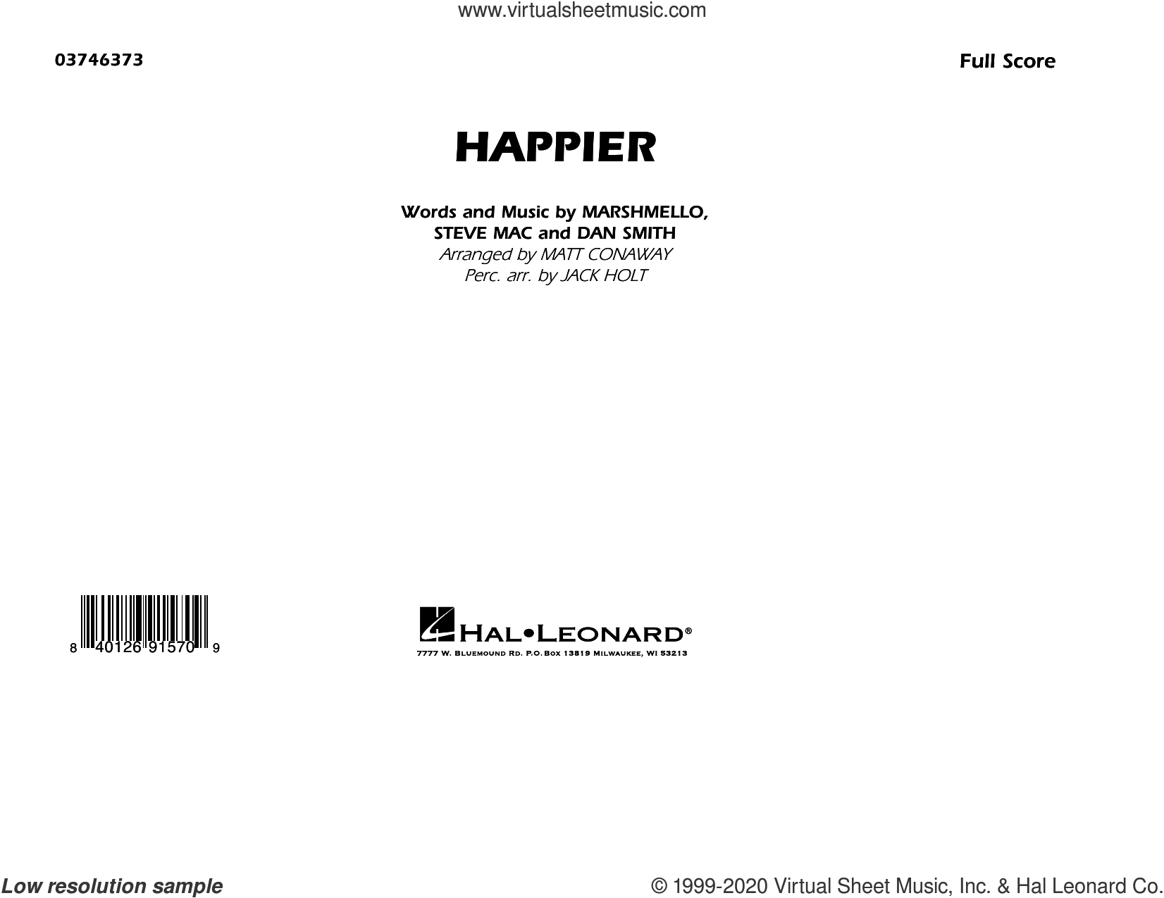 Happier (arr. Matt Conaway and Jack Holt) (COMPLETE) sheet music for marching band by Matt Conaway, Dan Smith, Jack Holt, Marshmello, Marshmello & Bastille and Steve Mac, intermediate skill level