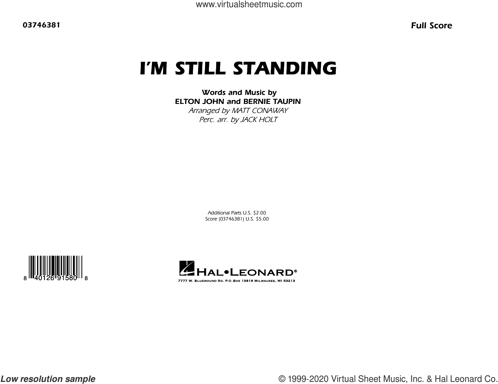 I'm Still Standing (arr. Matt Conaway and Jack Holt) (COMPLETE) sheet music for marching band by Elton John, Bernie Taupin, Jack Holt and Matt Conaway, intermediate skill level