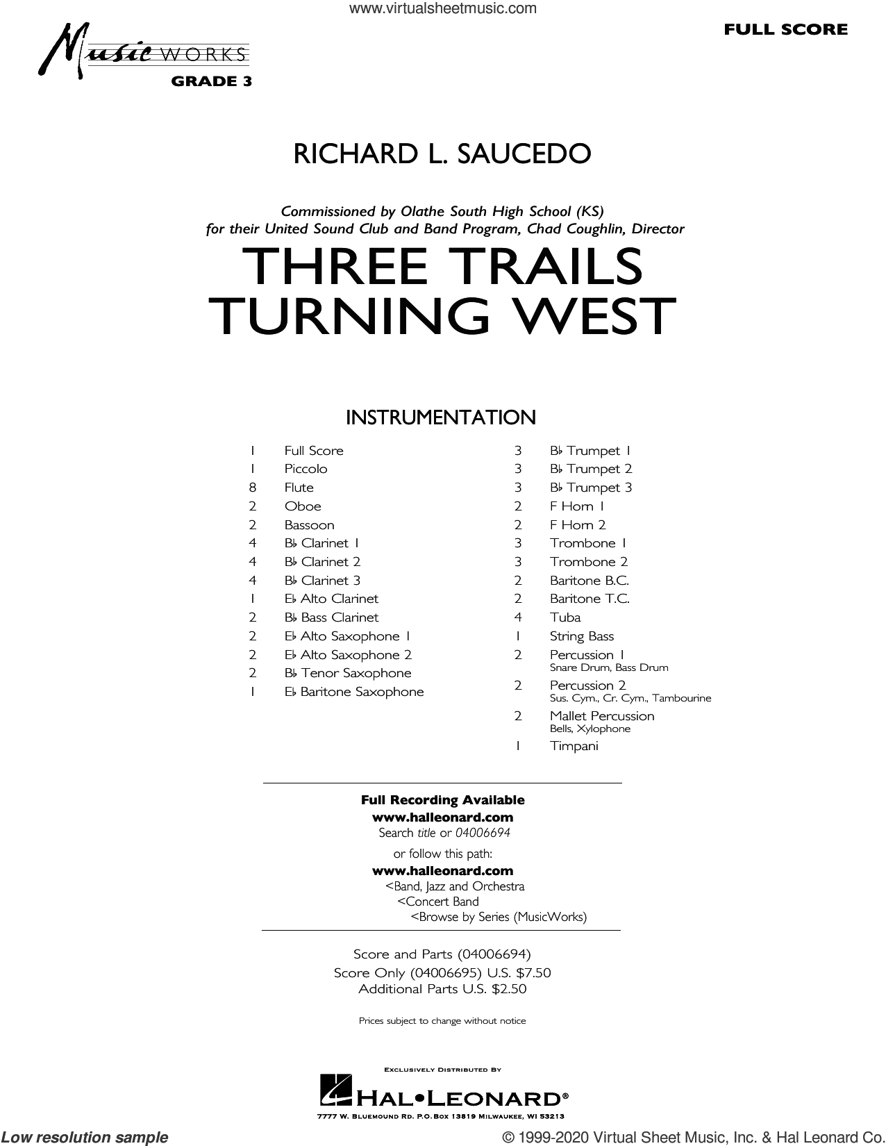 Three Trails Turning West (COMPLETE) sheet music for concert band by Richard L. Saucedo, intermediate skill level