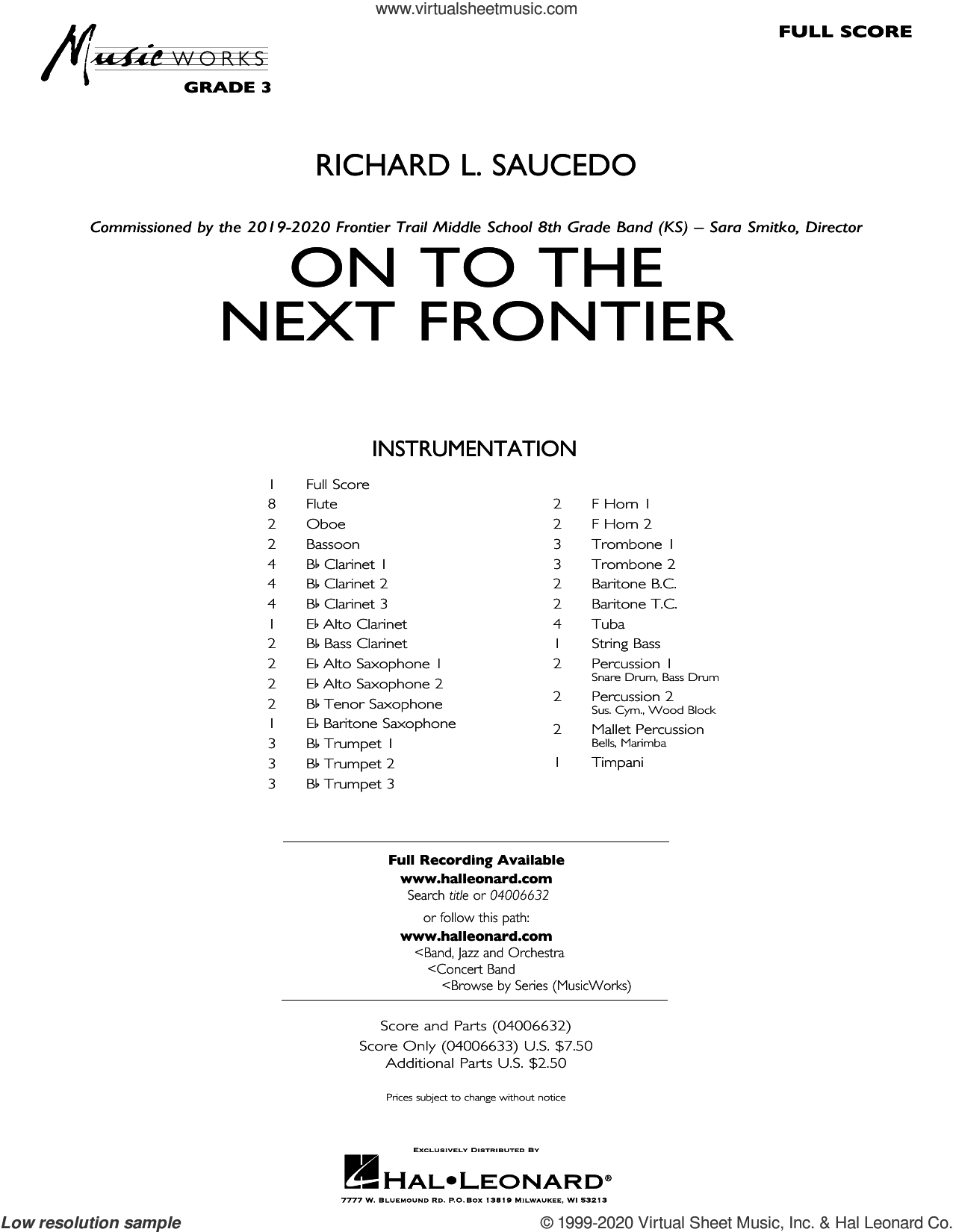 On to the Next Frontier (COMPLETE) sheet music for concert band by Richard L. Saucedo, intermediate skill level