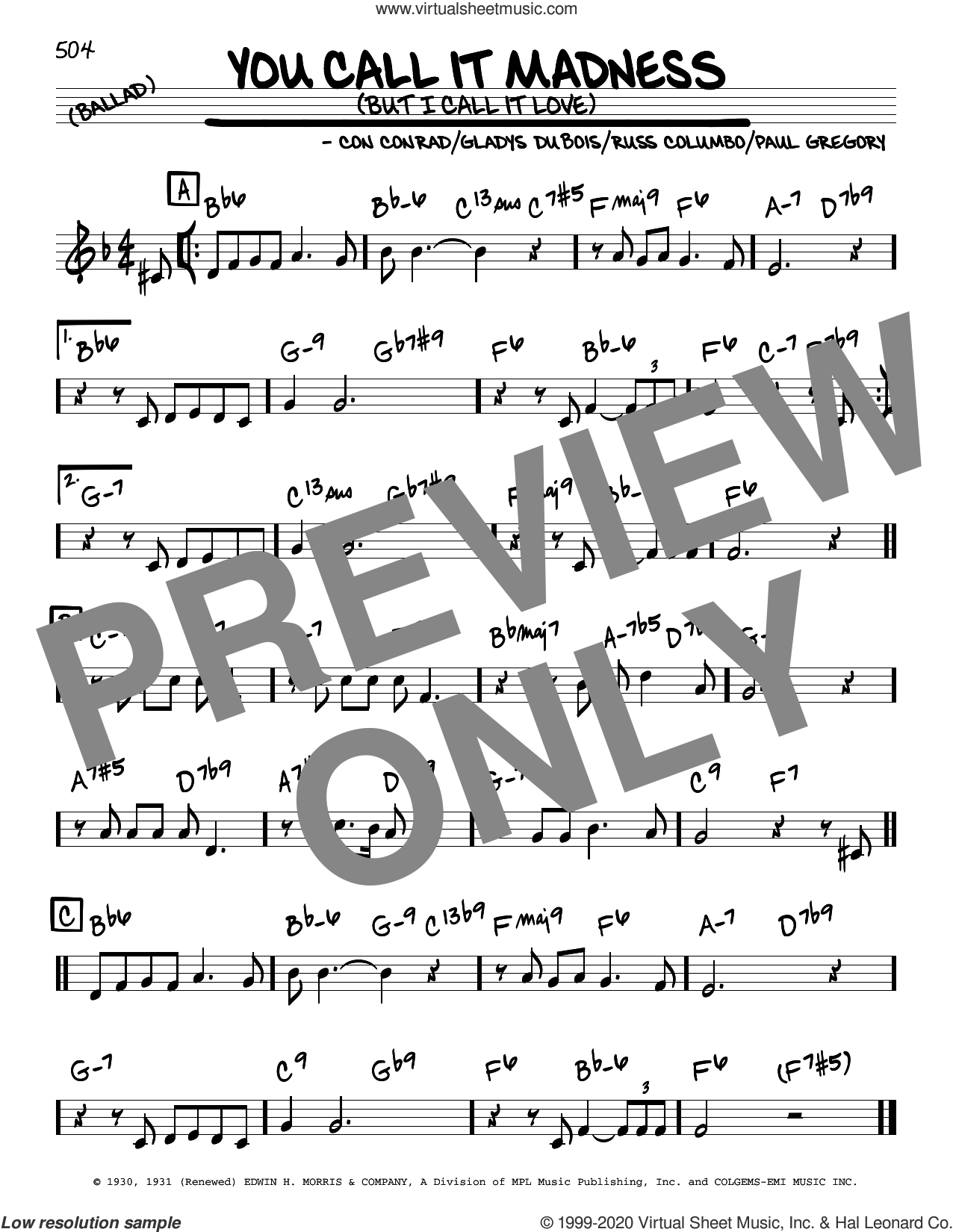 You Call It Madness (But I Call It Love) sheet music for voice and other instruments (real book) by Nat King Cole, Con Conrad, Gladys DuBois, Paul Gregory and Russ Columbo, intermediate skill level