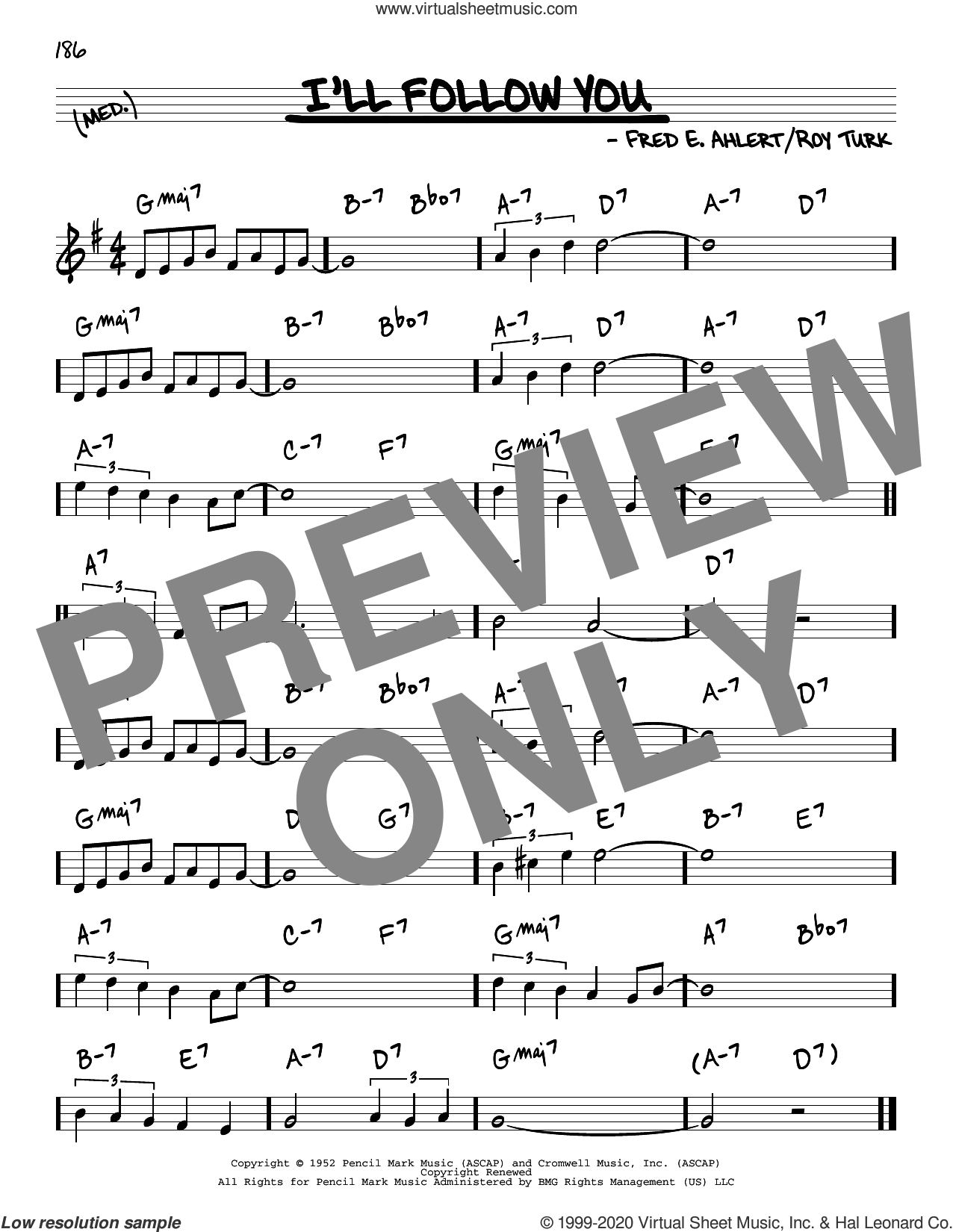 I'll Follow You sheet music for voice and other instruments (real book) by Roy Turk and Fred Ahlert, intermediate skill level