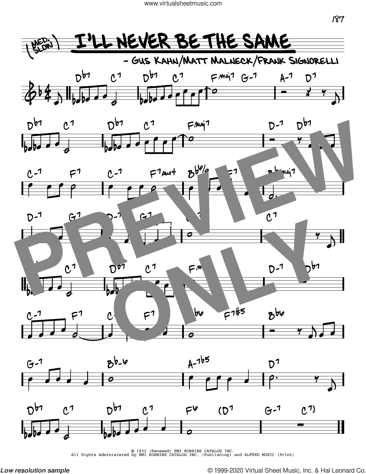 I'll Never Be The Same sheet music for voice and other instruments (real book) by Gus Kahn, Frank Signorelli and Matt Malneck, intermediate skill level