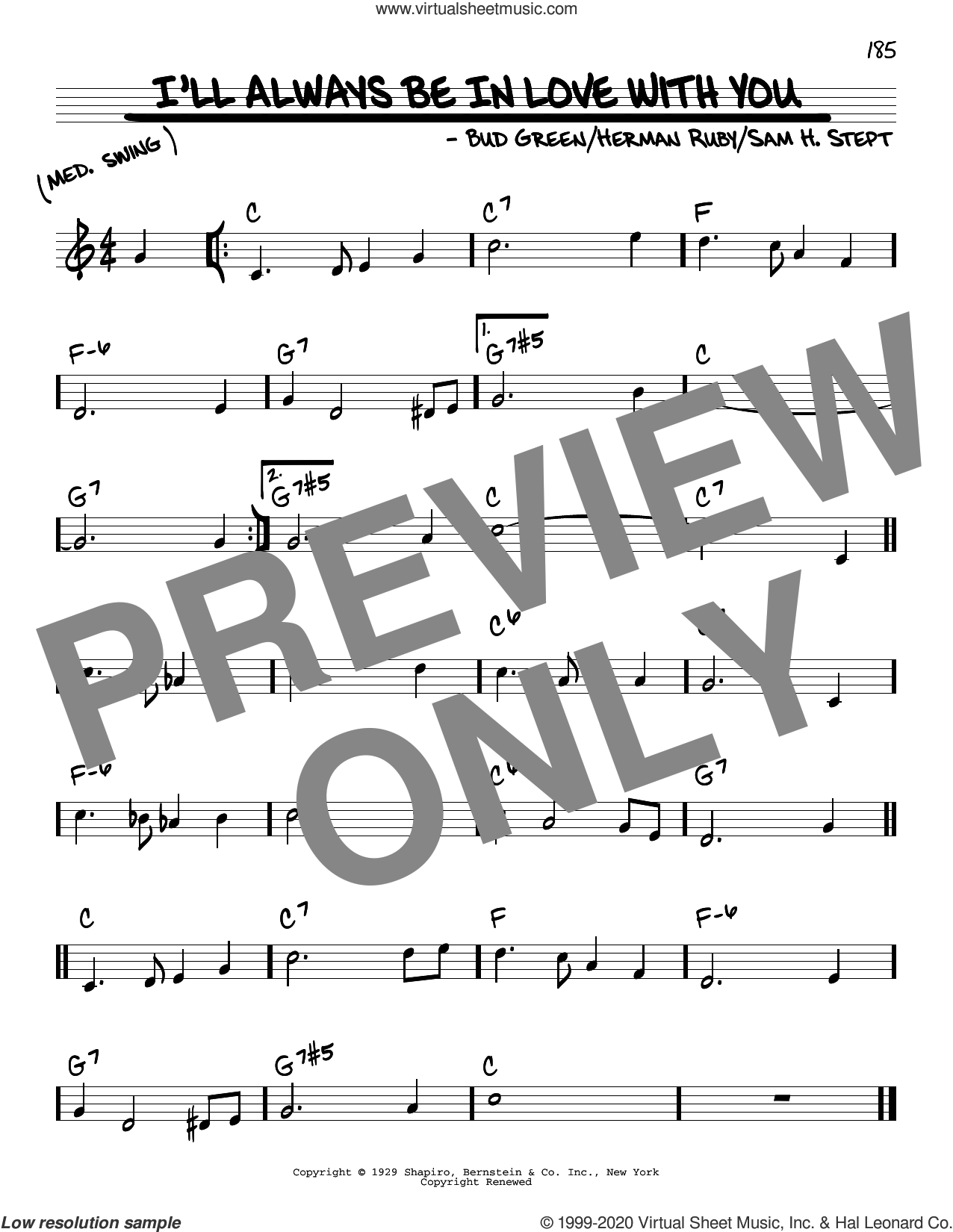 I'll Always Be In Love With You sheet music for voice and other instruments (real book) by Bud Green, Herman Ruby and Sam H. Stept, intermediate skill level