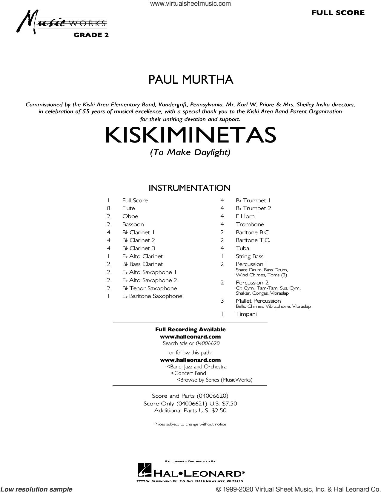 Kiskiminetas (To Make Daylight) (COMPLETE) sheet music for concert band by Paul Murtha, intermediate skill level