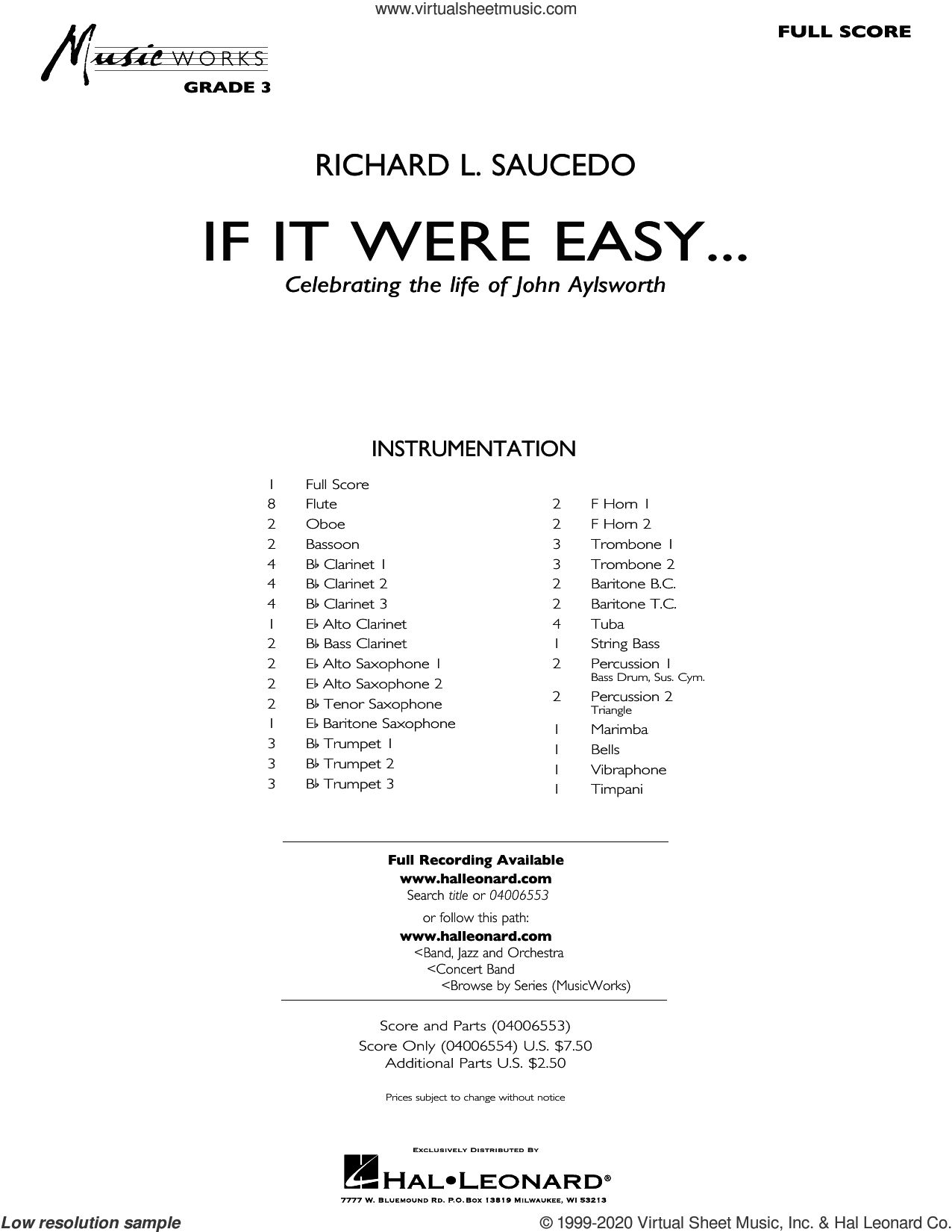 If It Were Easy... (COMPLETE) sheet music for concert band by Richard L. Saucedo, intermediate skill level