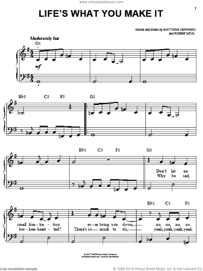 Life's What You Make It sheet music for piano solo by Robbie Nevil, Hannah Montana, Miley Cyrus and Matthew Gerrard. Score Image Preview.
